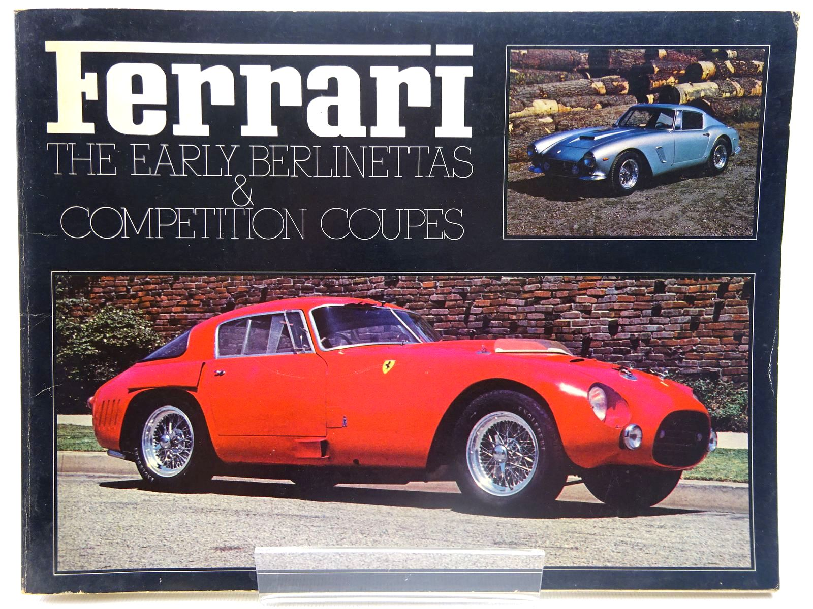 Photo of FERRARI THE EARLY BERLINETTAS & COMPETITION COUPES written by Batchelor, Dean et al, published by Dean Batchelor Publications (STOCK CODE: 2127223)  for sale by Stella & Rose's Books