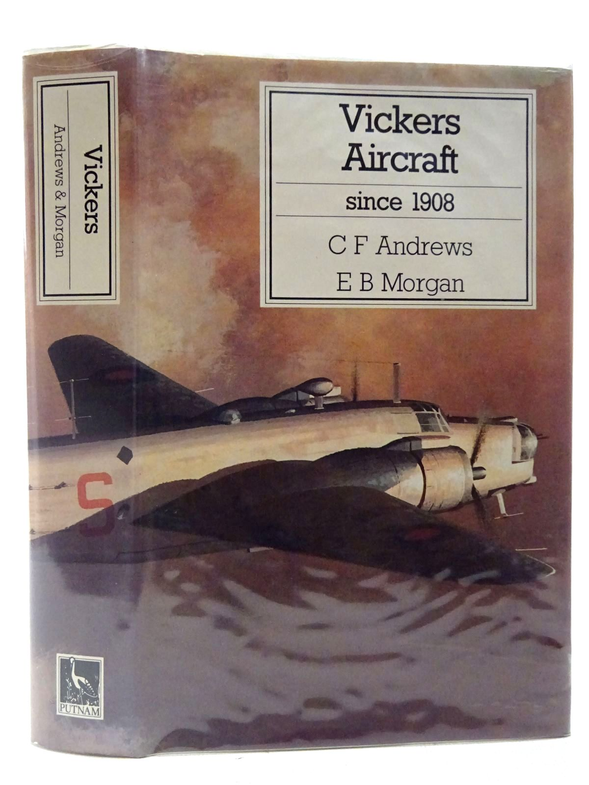 Photo of VICKERS AIRCRAFT SINCE 1908 written by Andrews, C.F. Morgan, Eric B. published by Putnam (STOCK CODE: 2127264)  for sale by Stella & Rose's Books