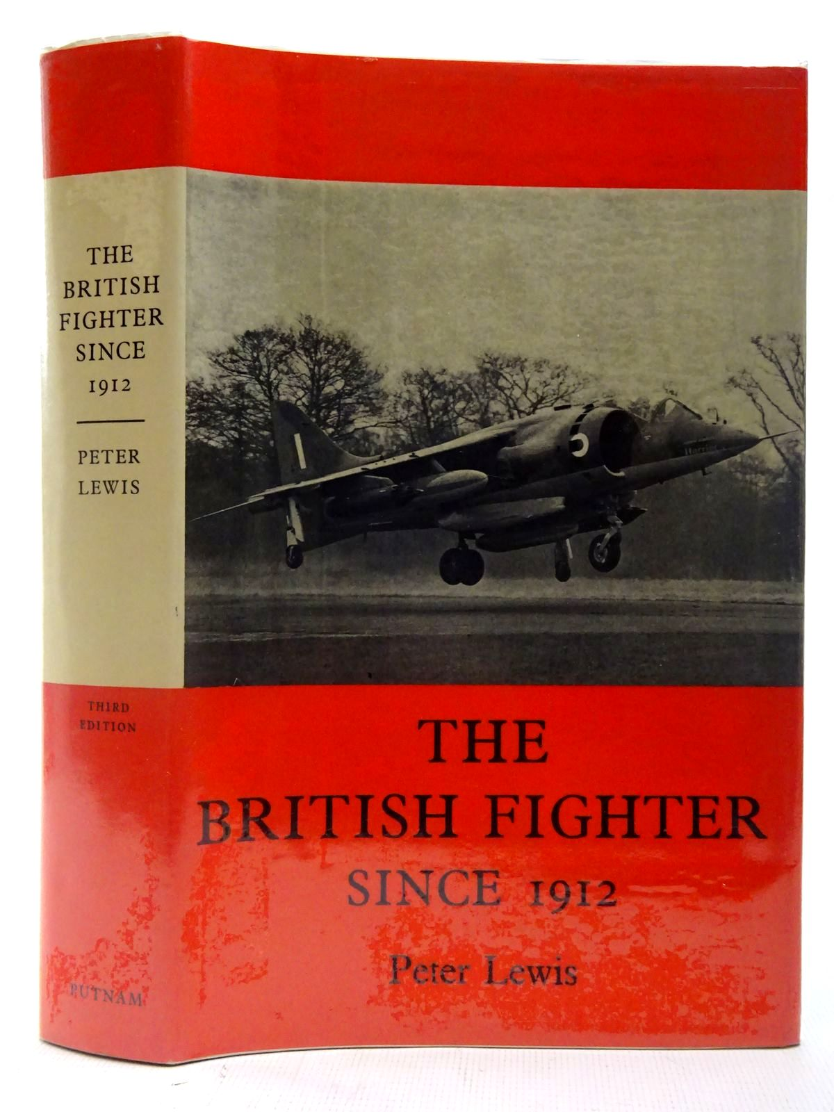 Photo of THE BRITISH FIGHTER SINCE 1912 SIXTY YEARS OF DESIGN AND DEVELOPMENT written by Lewis, Peter published by Putnam & Co. Ltd. (STOCK CODE: 2127267)  for sale by Stella & Rose's Books