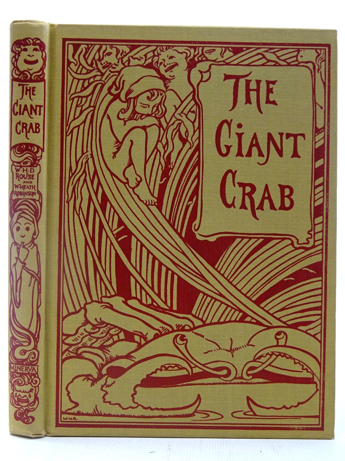Photo of THE GIANT CRAB AND OTHER TALES FROM OLD INDIA written by Rouse, W.H.D. illustrated by Robinson, W. Heath published by Minerva Press (STOCK CODE: 2127293)  for sale by Stella & Rose's Books