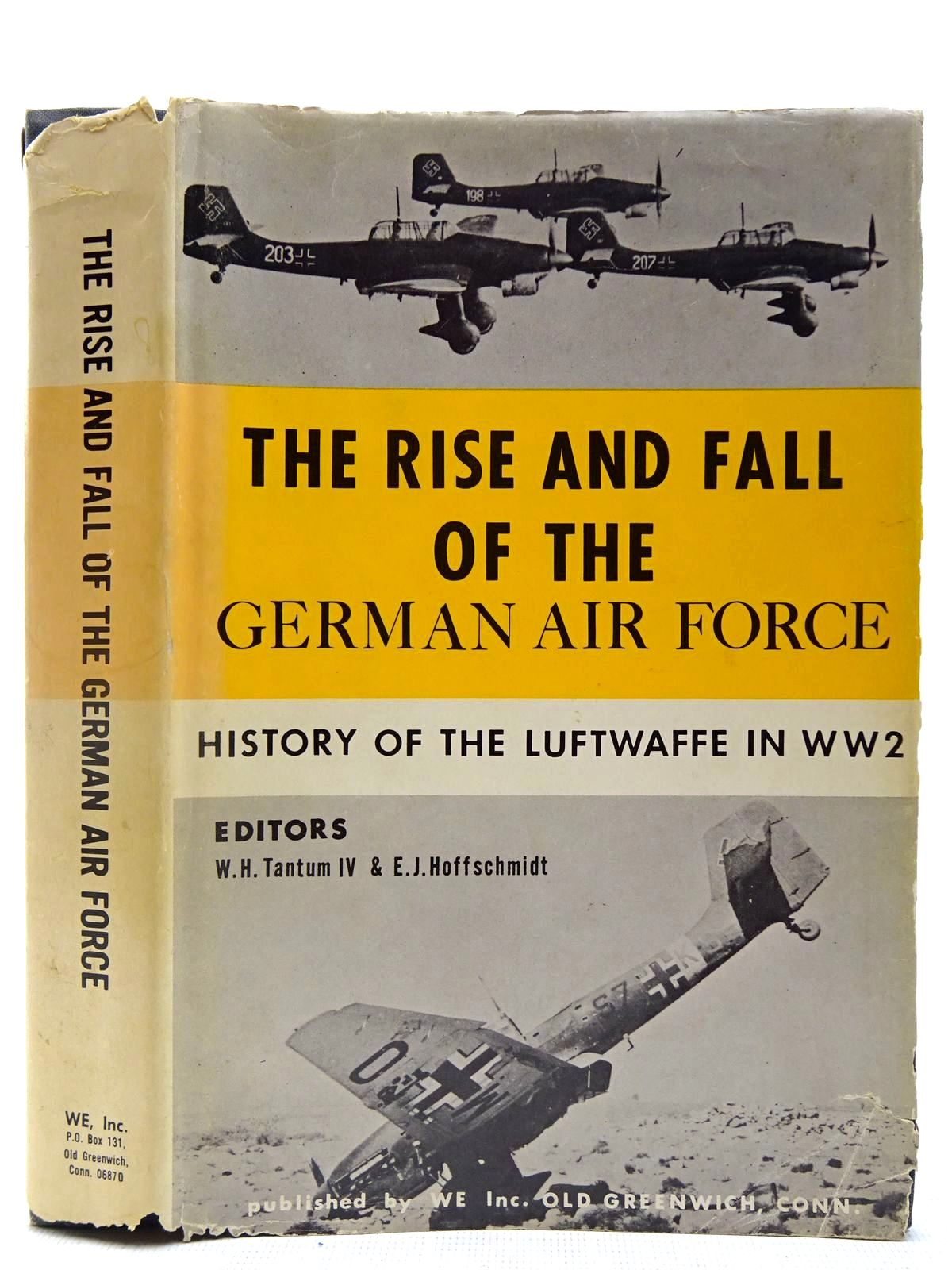 Photo of THE RISE AND FALL OF THE GERMAN AIR FORCE (1933 TO 1945) written by Tantum, W.H.<br />Hoffschmidt, E.J. published by WE Inc. (STOCK CODE: 2127457)  for sale by Stella & Rose's Books