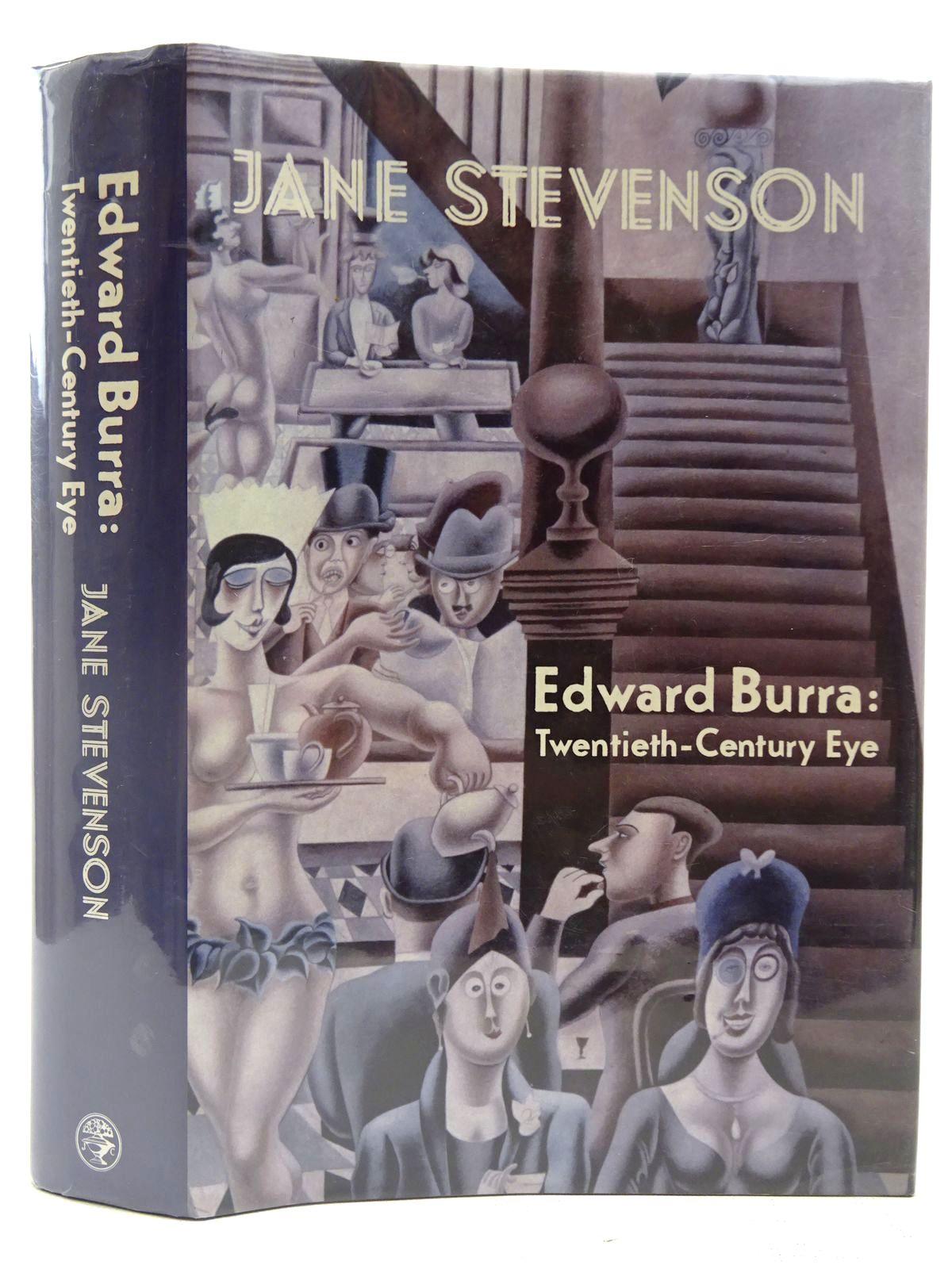 Photo of EDWARD BURRA TWENTIETH-CENTURY EYE written by Stevenson, Jane published by Jonathan Cape (STOCK CODE: 2127463)  for sale by Stella & Rose's Books