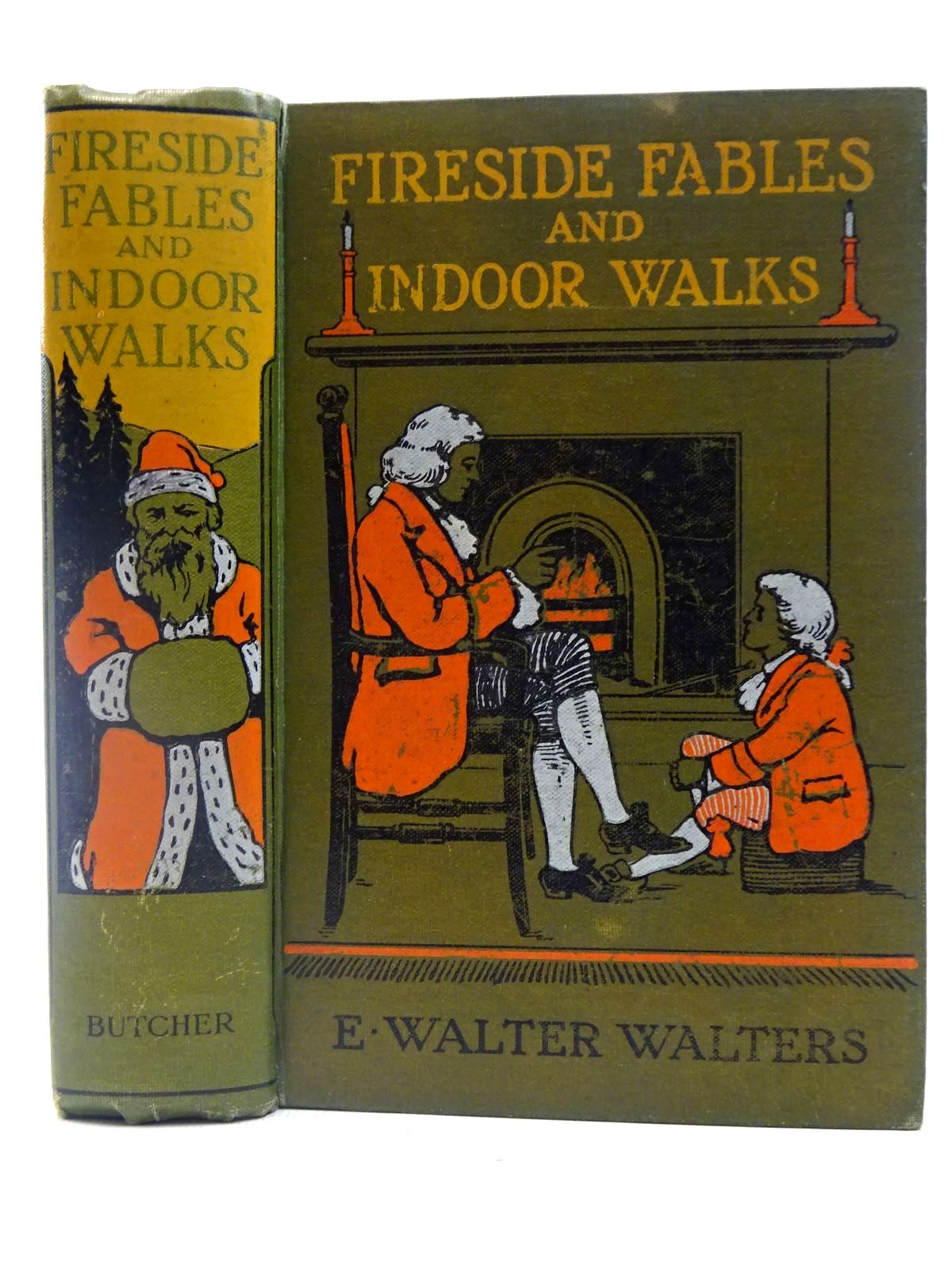 Photo of FIRESIDE FABLES AND INDOOR WALKS written by Walters, E. Walter illustrated by A.E., published by J.W. Butcher (STOCK CODE: 2127484)  for sale by Stella & Rose's Books