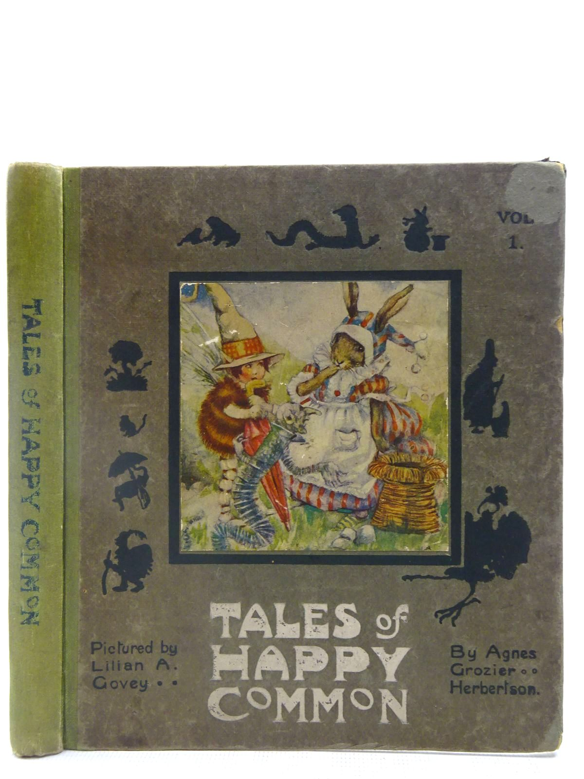 Photo of TALES OF HAPPY COMMON written by Herbertson, Agnes Grozier illustrated by Govey, Lilian A. published by Dean & Son Ltd. (STOCK CODE: 2127505)  for sale by Stella & Rose's Books