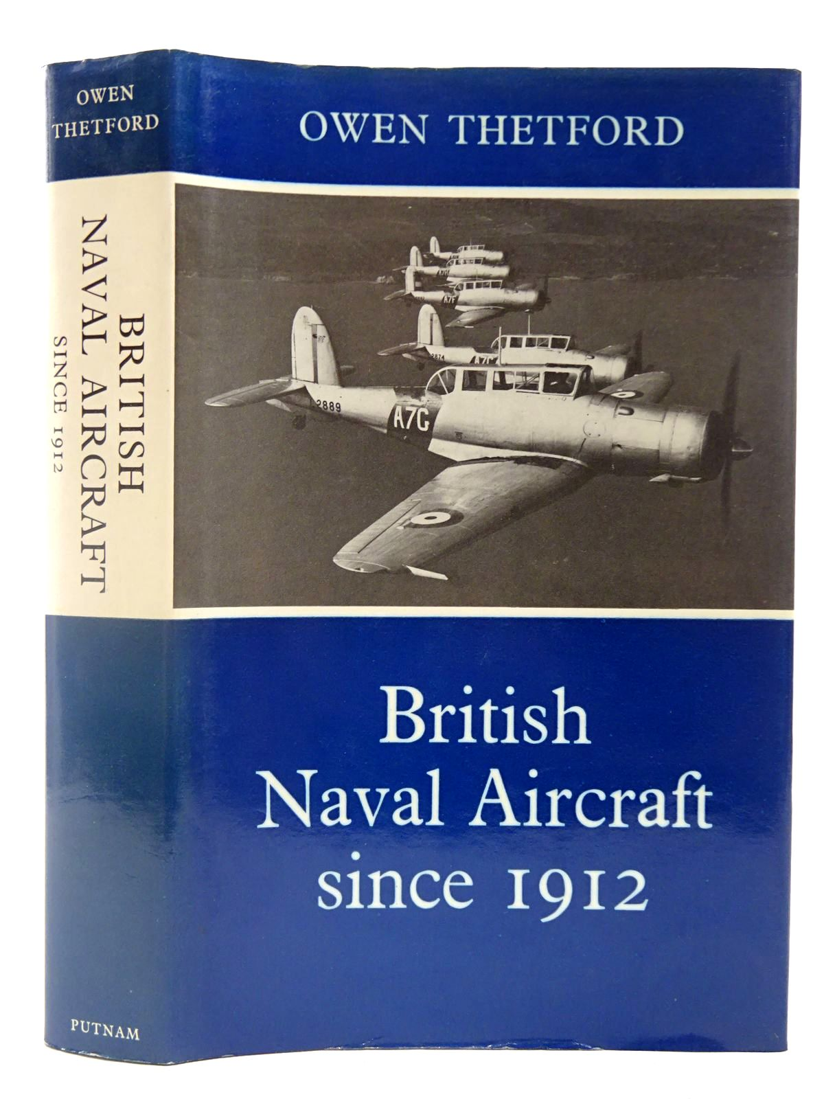 Photo of BRITISH NAVAL AIRCRAFT SINCE 1912 written by Thetford, Owen G. published by Putnam (STOCK CODE: 2127549)  for sale by Stella & Rose's Books
