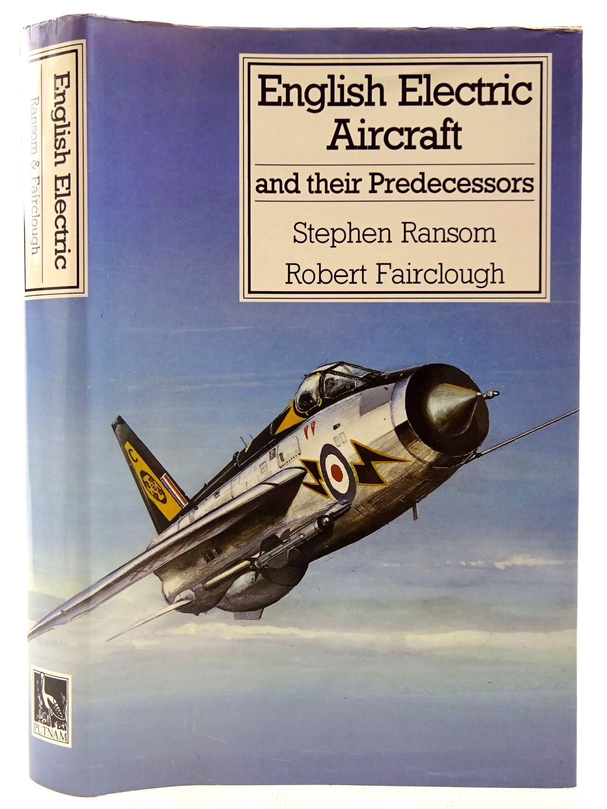 Photo of ENGLISH ELECTRIC AIRCRAFT AND THEIR PREDECESSORS written by Ransom, Stephen Fairclough, Robert published by Putnam (STOCK CODE: 2127551)  for sale by Stella & Rose's Books