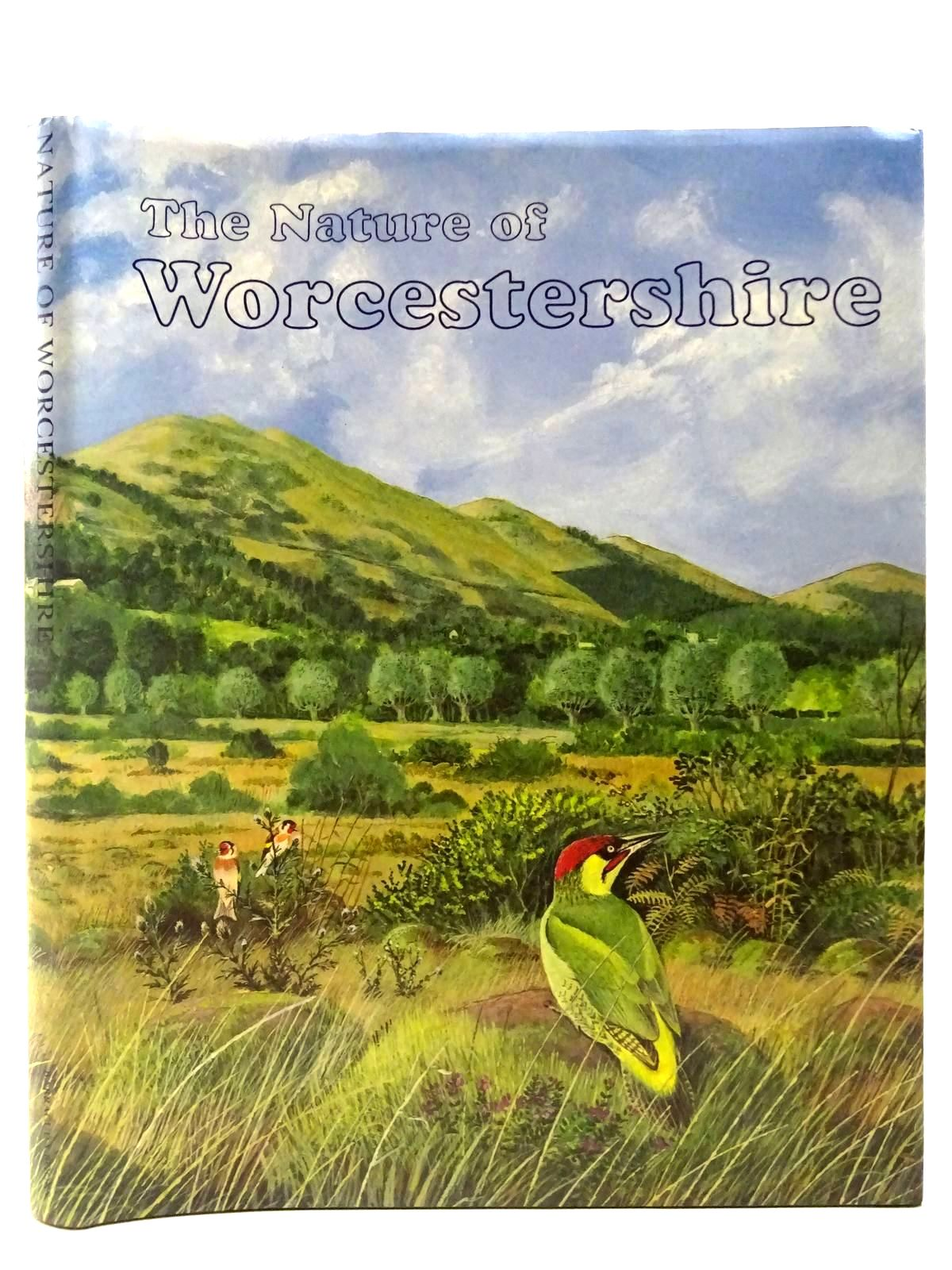 Photo of THE NATURE OF WORCESTERSHIRE written by Green, G.H.