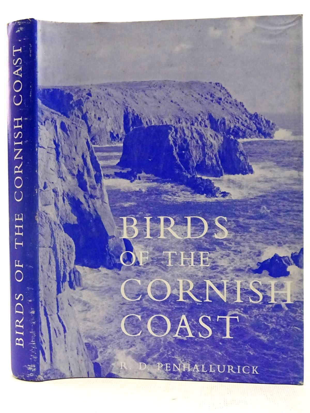 Photo of BIRDS OF THE CORNISH COAST INCLUDING THE ISLES OF SCILLY written by Penhallurick, R.D. illustrated by Penhallurick, R.D. published by D. Bradford Barton (STOCK CODE: 2127606)  for sale by Stella & Rose's Books