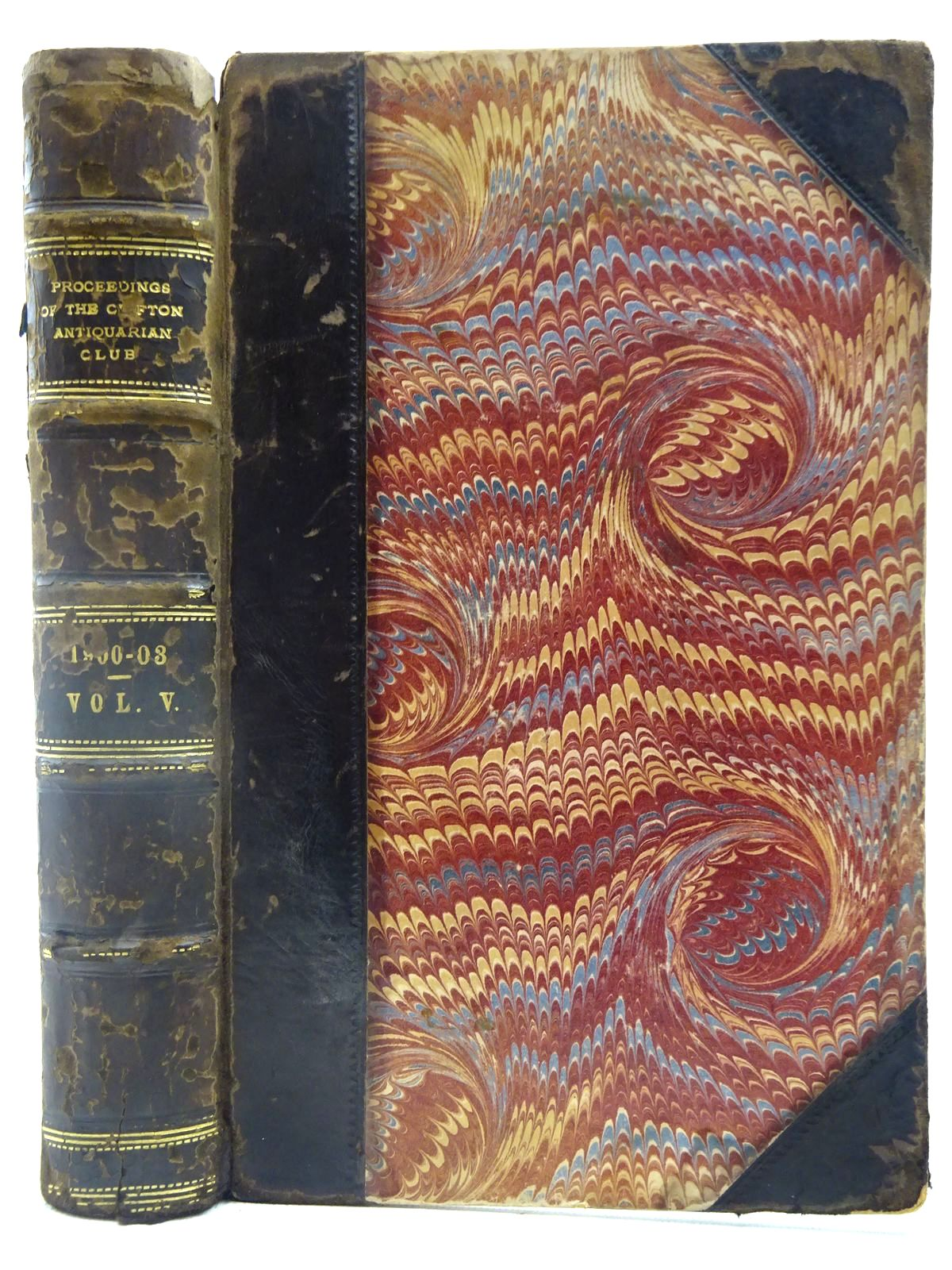 Photo of PROCEEDINGS OF THE CLIFTON ANTIQUARIAN CLUB FOR 1900-1903 VOLUME V written by Hudd, Alfred E. published by William Pollard & Co. Limited (STOCK CODE: 2127624)  for sale by Stella & Rose's Books