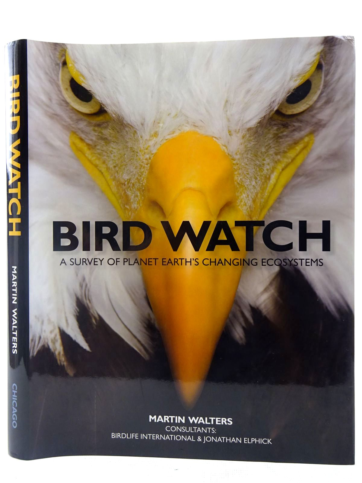 Photo of BIRD WATCH A SURVEY OF PLANT EARTH'S CHANGING ECOSYSTEMS written by Walters, Martin published by University of Chicago Press (STOCK CODE: 2127652)  for sale by Stella & Rose's Books
