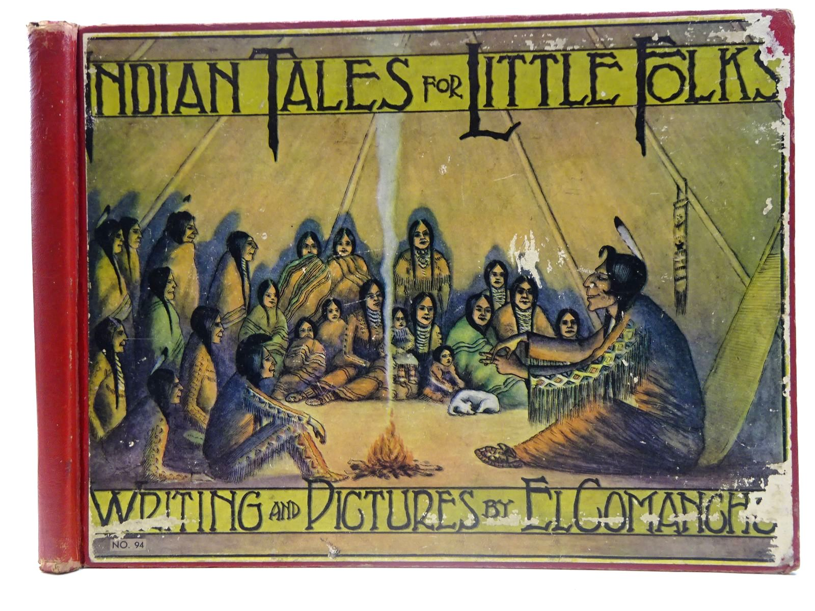 Photo of INDIAN TALES FOR LITTLE FOLKS written by Phillips, W.S. Comancho, El illustrated by Phillips, W.S. published by The Platt And Munk Co. Inc. (STOCK CODE: 2127700)  for sale by Stella & Rose's Books