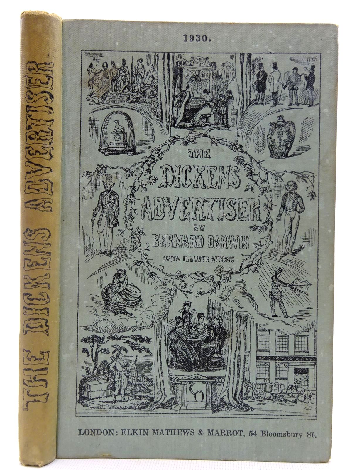 Photo of THE DICKENS ADVERTISER written by Darwin, Bernard Dickens, Charles published by Elkin Mathews & Marrot (STOCK CODE: 2127717)  for sale by Stella & Rose's Books