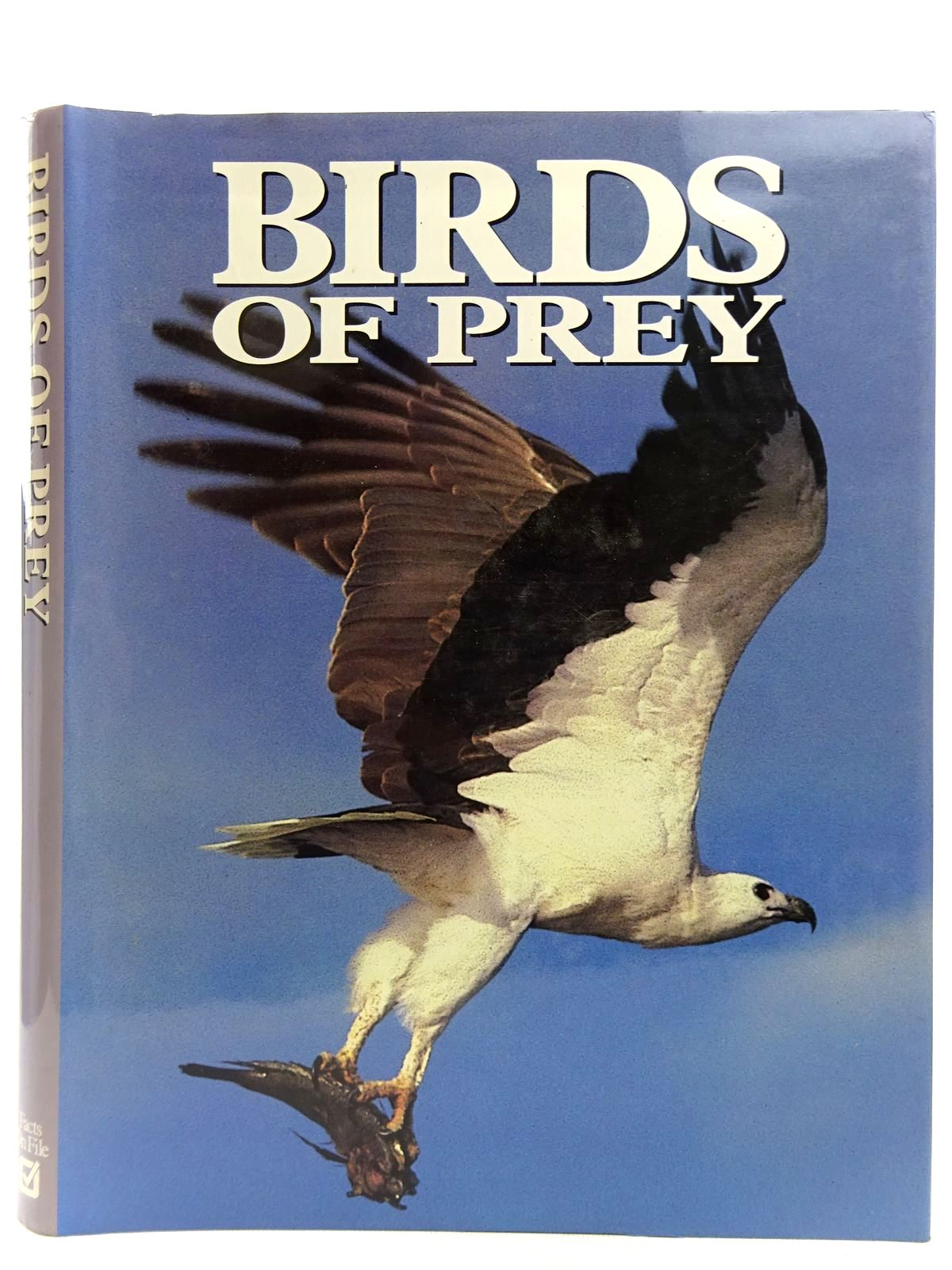 Photo of BIRDS OF PREY written by Newton, Ian Olsen, Penny illustrated by Pyrzakowski, Tony published by Facts On File (STOCK CODE: 2127745)  for sale by Stella & Rose's Books