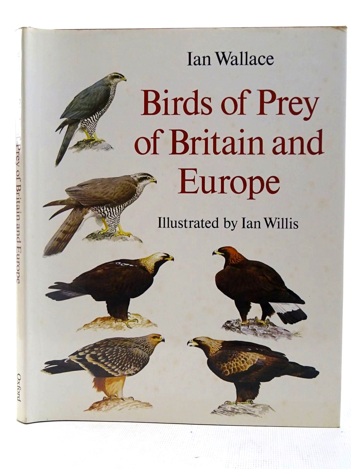 Photo of BIRDS OF PREY OF BRITAIN AND EUROPE written by Wallace, Ian illustrated by Willis, Ian published by Oxford University Press (STOCK CODE: 2127817)  for sale by Stella & Rose's Books