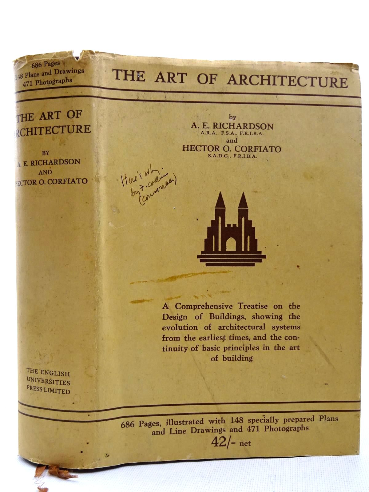 Photo of THE ART OF ARCHITECTURE written by Richardson, A.E. Corfiato, Hector O. published by The English Universities Press Ltd. (STOCK CODE: 2127849)  for sale by Stella & Rose's Books