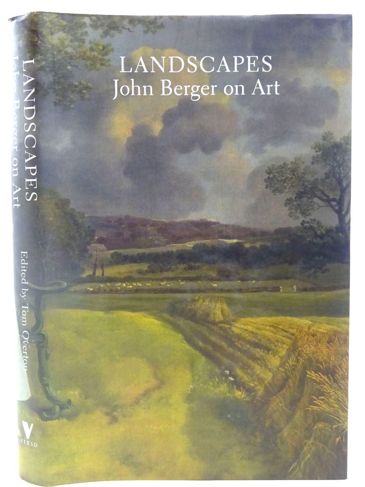 Photo of LANDSCAPES: JOHN BERGER ON ART written by Berger, John<br />Overton, Tom published by Verso (STOCK CODE: 2127857)  for sale by Stella & Rose's Books