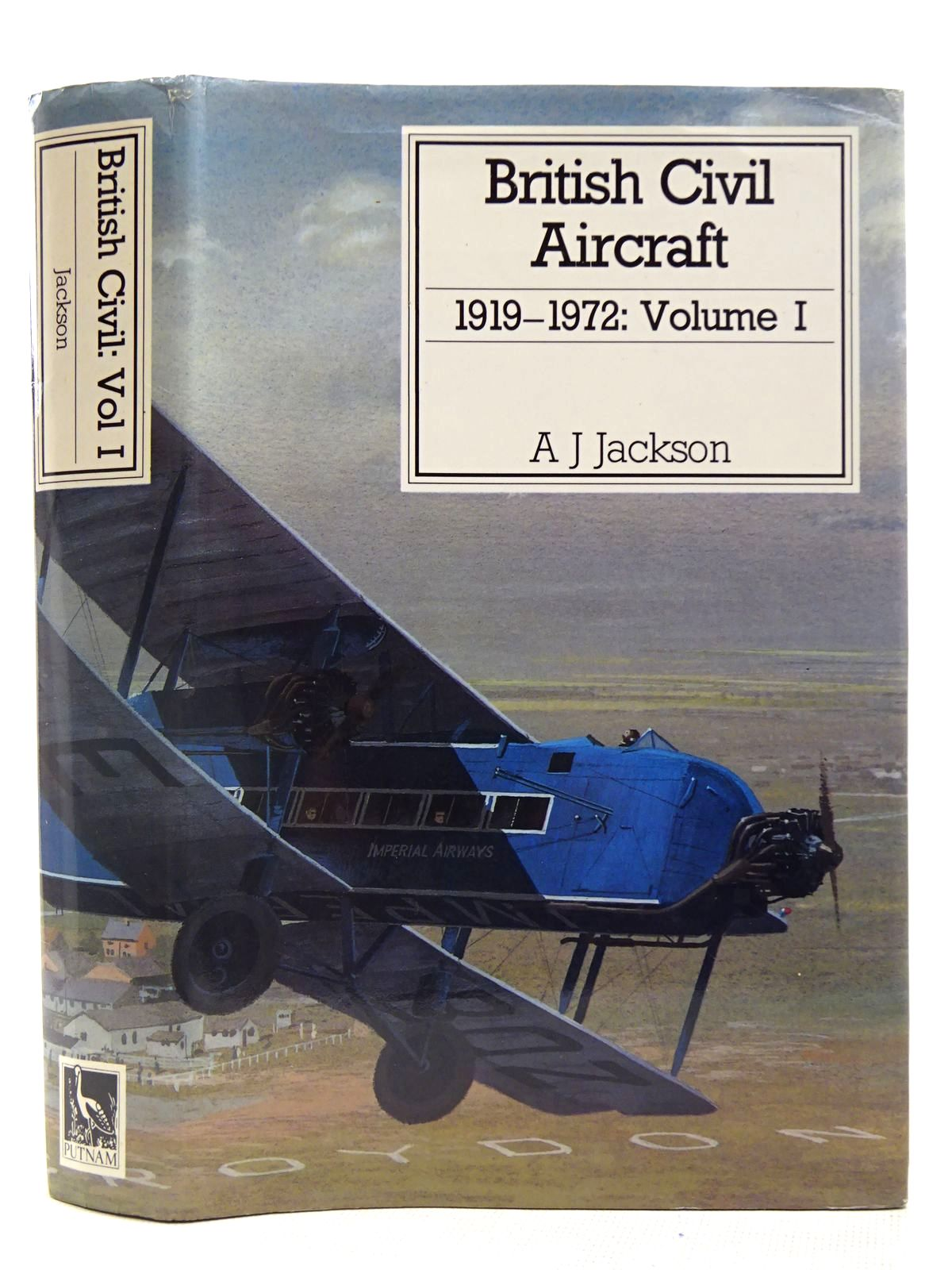Photo of BRITISH CIVIL AIRCRAFT 1919-1972 VOLUME I written by Jackson, A.J. published by Putnam (STOCK CODE: 2127880)  for sale by Stella & Rose's Books