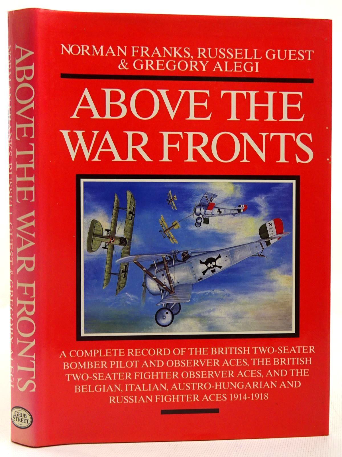 Photo of ABOVE THE WAR FRONTS written by Franks, Norman Guest, Russell Alegi, Gregory published by Grub Street (STOCK CODE: 2127881)  for sale by Stella & Rose's Books