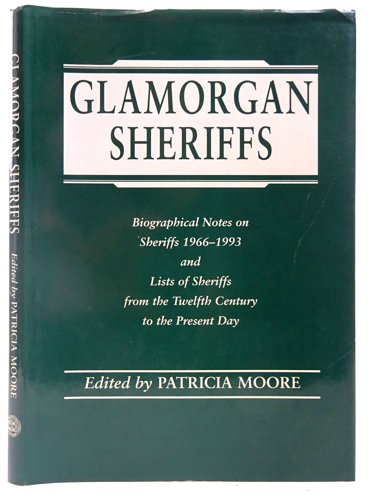Photo of GLAMORGAN SHERIFFS written by Moore, Patricia published by Glamorgan County History Trust, University of Wales (STOCK CODE: 2127903)  for sale by Stella & Rose's Books