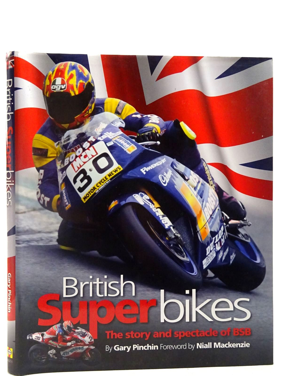 Photo of BRITISH SUPERBIKES THE STORY AND SPECTACLE OF BSB written by Pinchin, Gary published by Haynes Publishing (STOCK CODE: 2127906)  for sale by Stella & Rose's Books