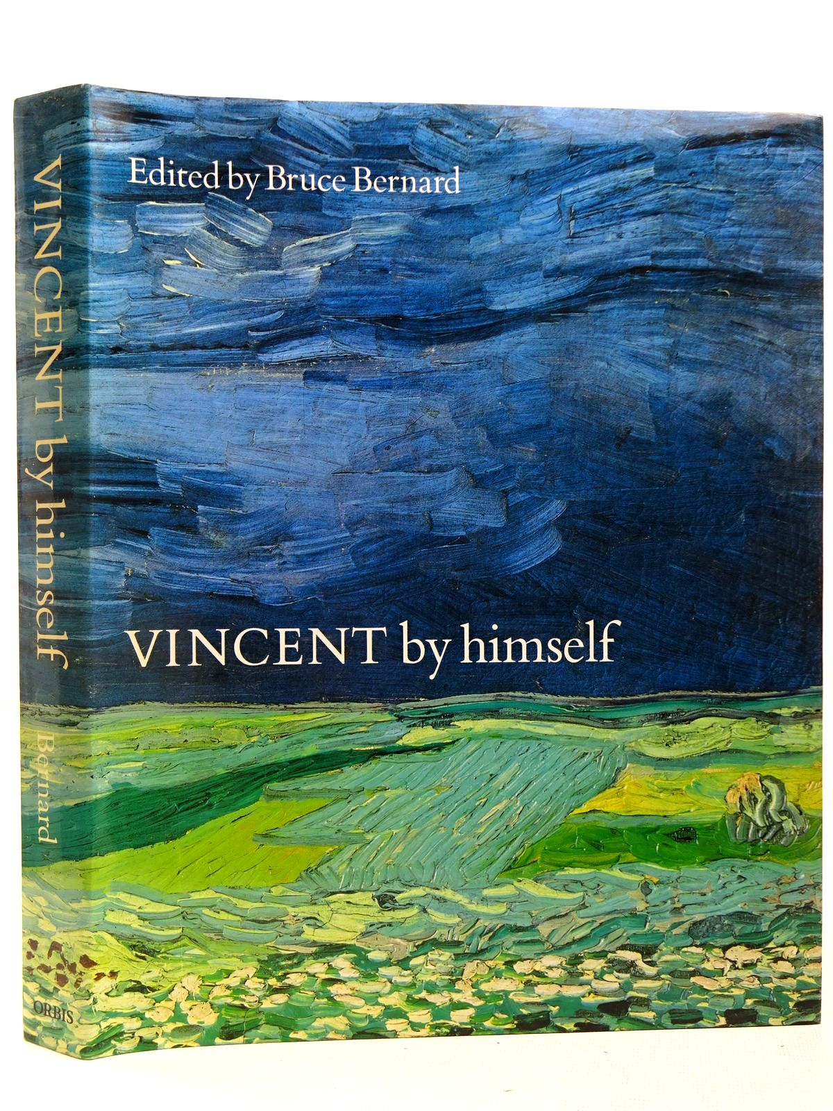 Photo of VINCENT BY HIMSELF written by Van Gogh, Vincent Bernard, Bruce illustrated by Van Gogh, Vincent published by Orbis Publishing (STOCK CODE: 2127921)  for sale by Stella & Rose's Books