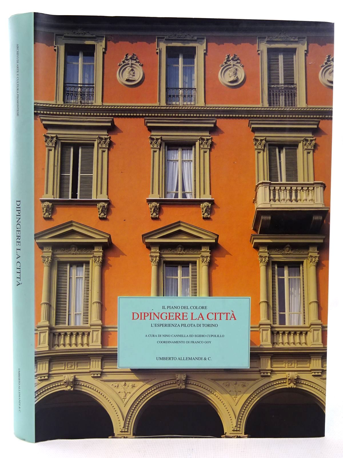 Photo of IL PIANO DEL COLORE DIPINGERE LA CITTA L'ESPERIENZA PILOTA DI TORNIO written by Cannella, Nino Cxupolillo, Ed Egidio Goy, Franco published by Umberto Allemandi & C. (STOCK CODE: 2127944)  for sale by Stella & Rose's Books