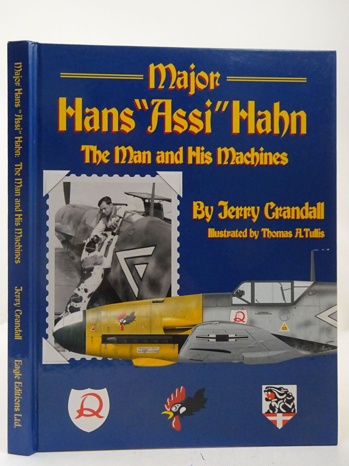 Photo of MAJOR HANS 'ASSI' HAHN THE MAN AND HIS MACHINES- Stock Number: 2127968