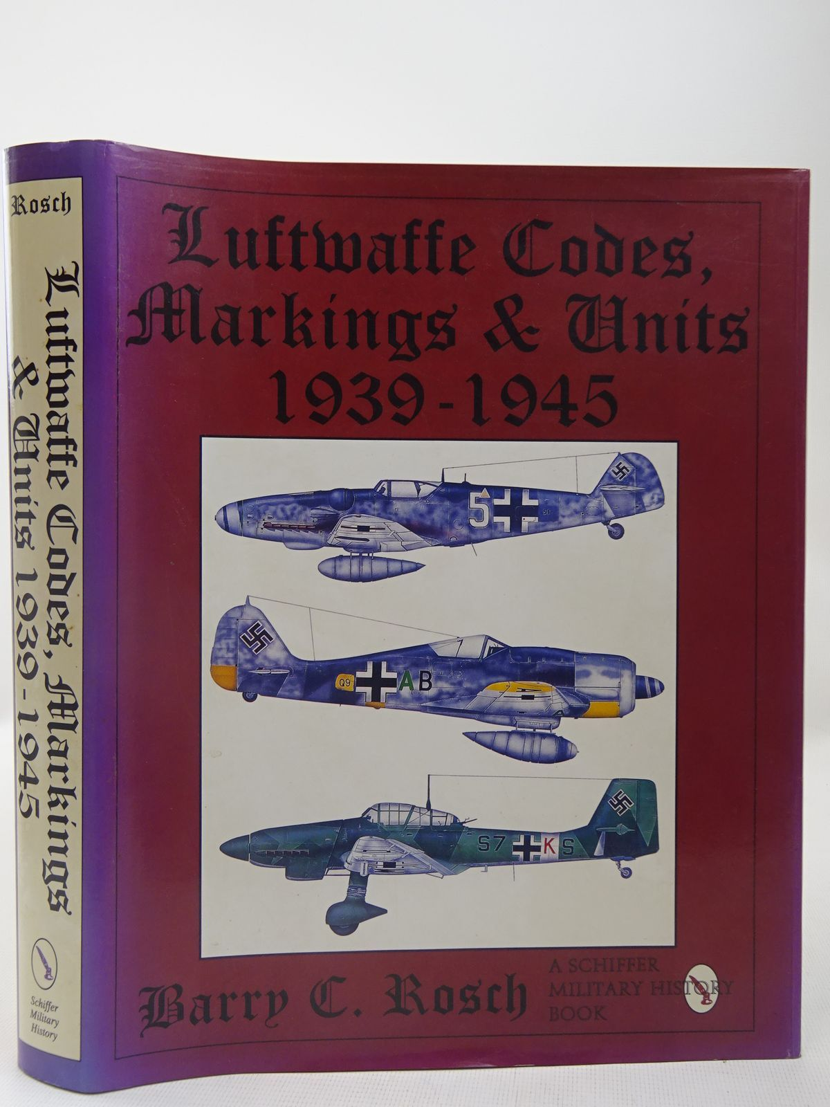 Photo of LUFTWAFFE CODES, MARKINGS & UNITS 1939-1945 written by Rosch, Barry C. illustrated by Lutz, Richard P. Rosch, Barry C. Sauvageot, Alisa M. published by Schiffer Military History, Schiffer Aviation History (STOCK CODE: 2127970)  for sale by Stella & Rose's Books