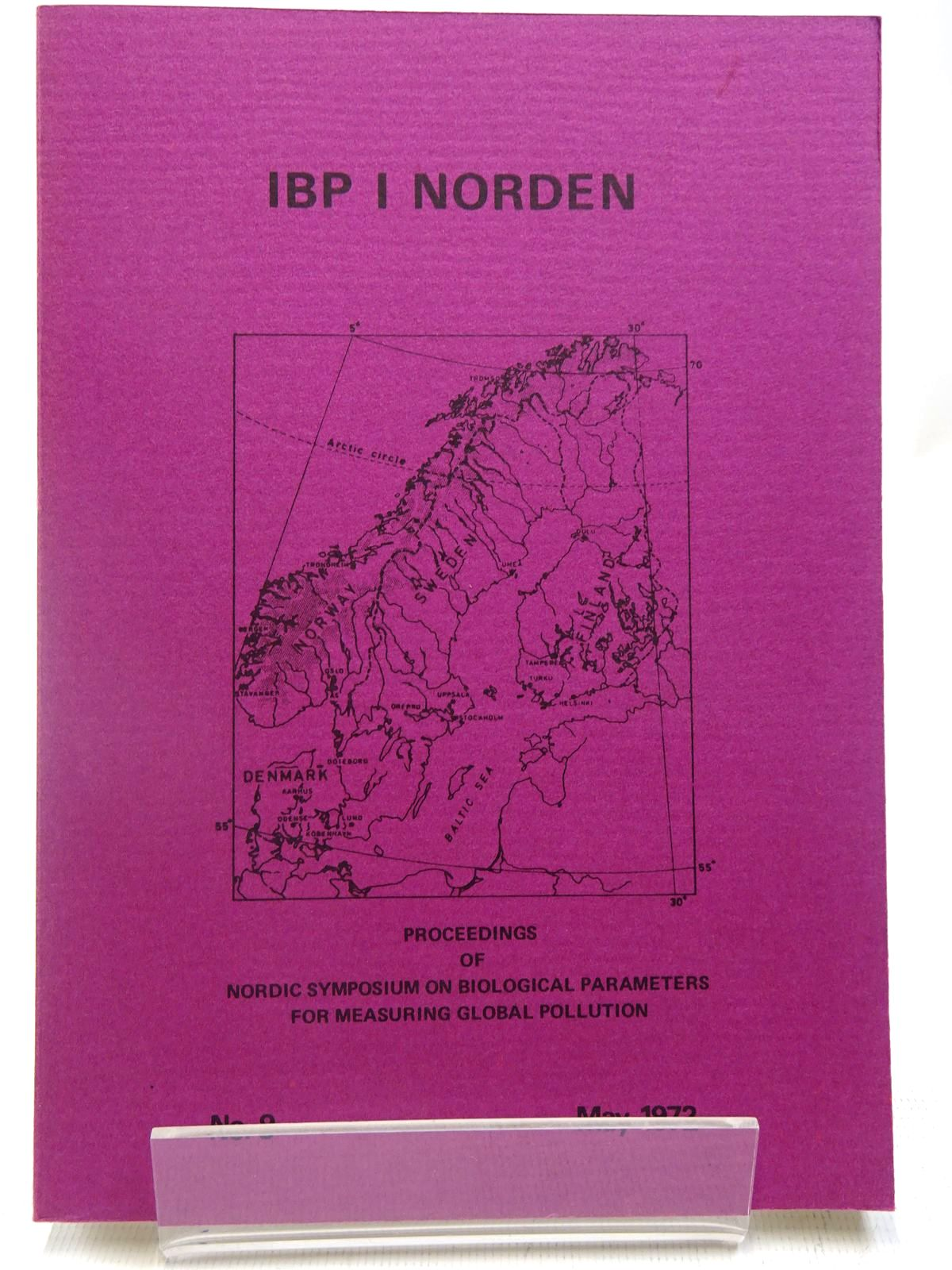 Photo of IBP I NORDEN No. 9 MAY 1972 written by Vik, Rolf Jonsson, Sten et al, published by Scandinavian National Committees Of The Internation Biology Programme (STOCK CODE: 2127991)  for sale by Stella & Rose's Books