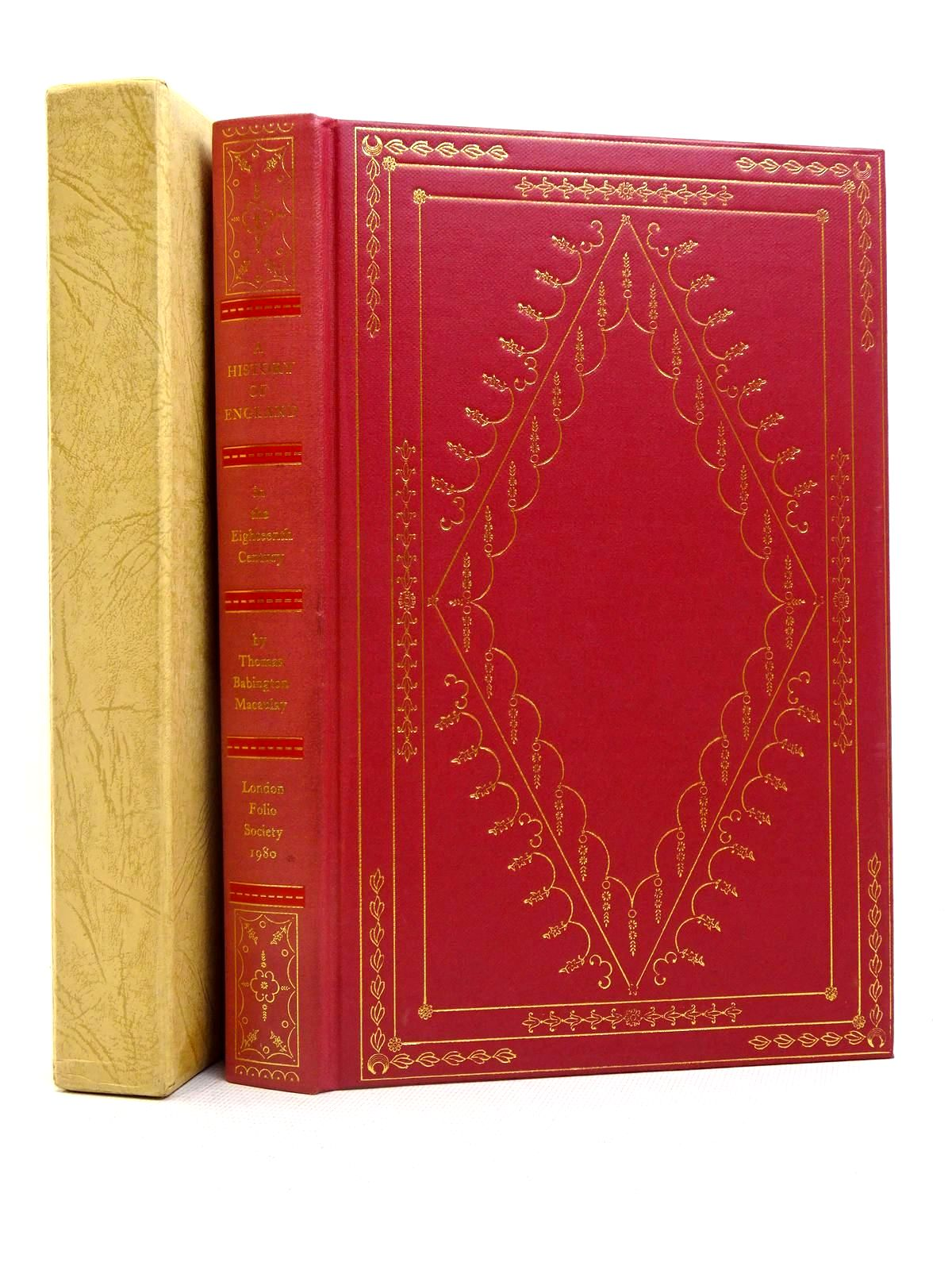 Photo of THE HISTORY OF ENGLAND IN THE EIGHTEENTH CENTURY written by Macaulay, Thomas Babington Rowland, Peter published by Folio Society (STOCK CODE: 2128026)  for sale by Stella & Rose's Books