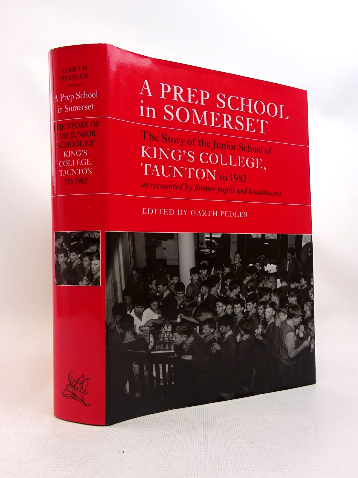 Photo of A PREP SCHOOL IN SOMERSET written by Pedler, Garth published by Gresham Books (STOCK CODE: 2128052)  for sale by Stella & Rose's Books