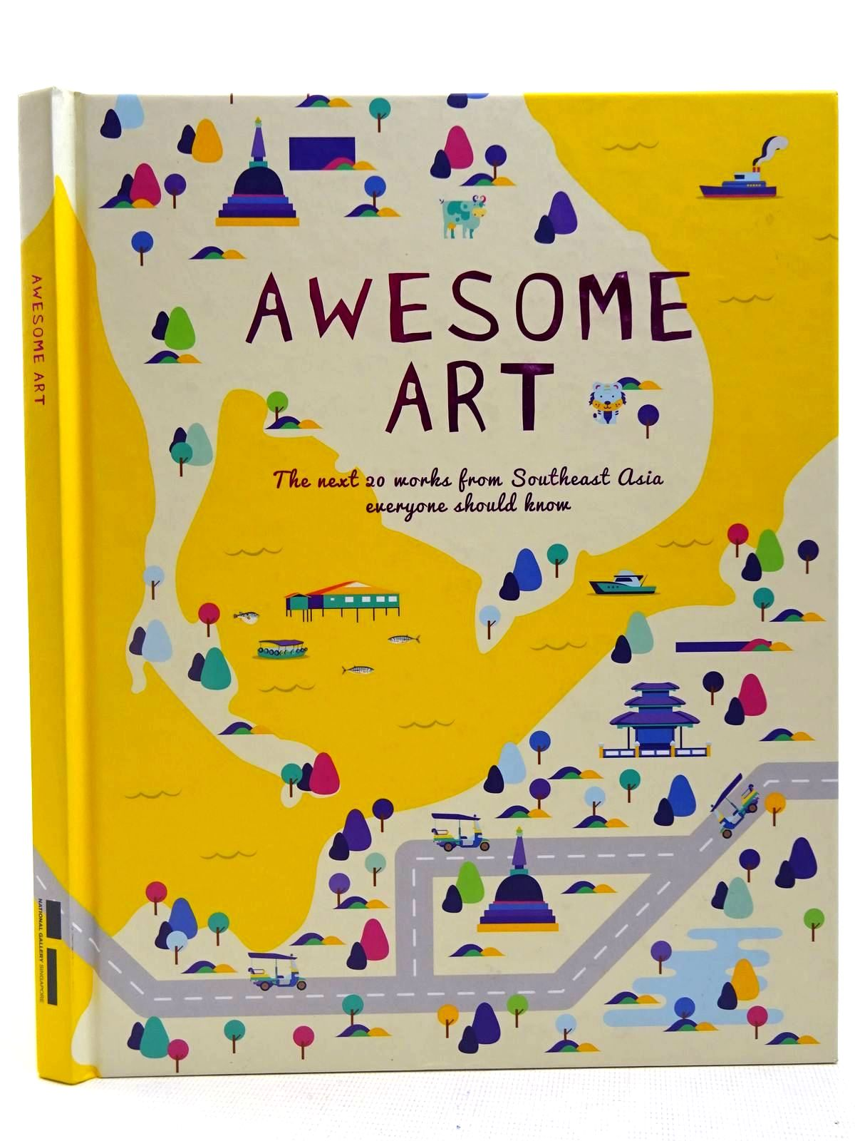 Photo of AWESOME ART written by Siew, Sara published by National Gallery Singapore (STOCK CODE: 2128107)  for sale by Stella & Rose's Books
