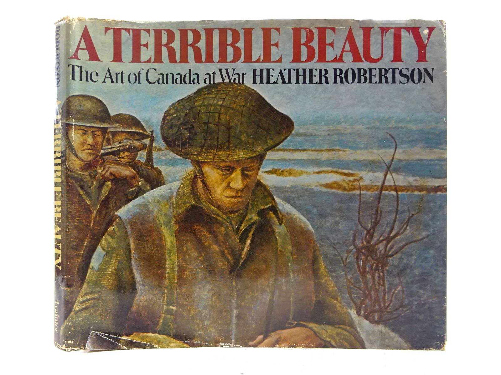 Photo of A TERRIBLE BEAUTY THE ART OF CANADA AT WAR written by Robertson, Heather published by James Lorimer & Company (STOCK CODE: 2128108)  for sale by Stella & Rose's Books