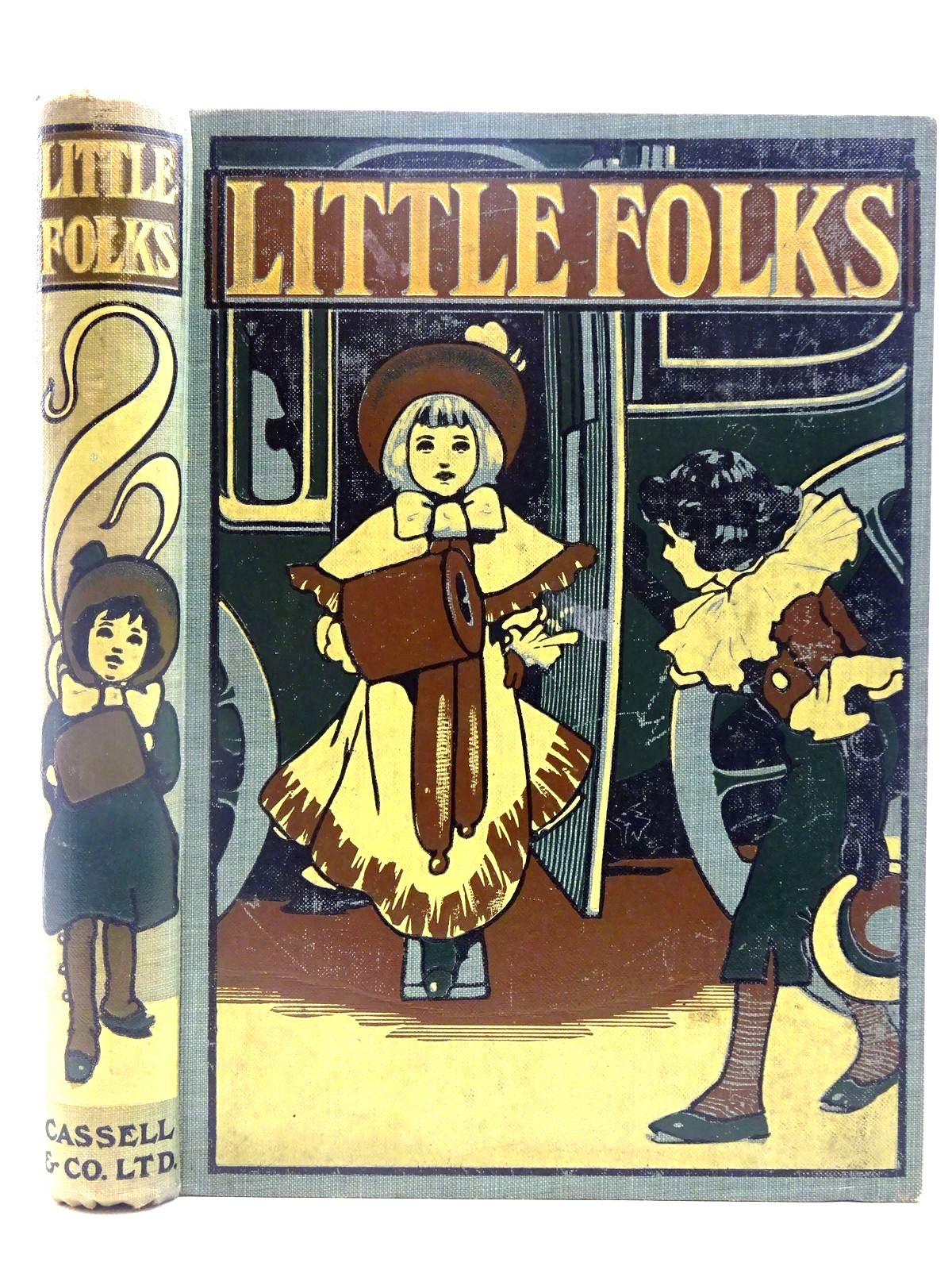 Photo of LITTLE FOLKS VOL 70 written by Everett-Green, Evelyn Comfort, John Burnett, Frances Hodgson Baker, Olaf Benham, W. Gurney et al, illustrated by Hunt, Muriel Robinson, Gordon Cook, Alice M. Attwell, Mabel Lucie Robinson, Charles et al., published by Cassell & Company Ltd (STOCK CODE: 2128136)  for sale by Stella & Rose's Books
