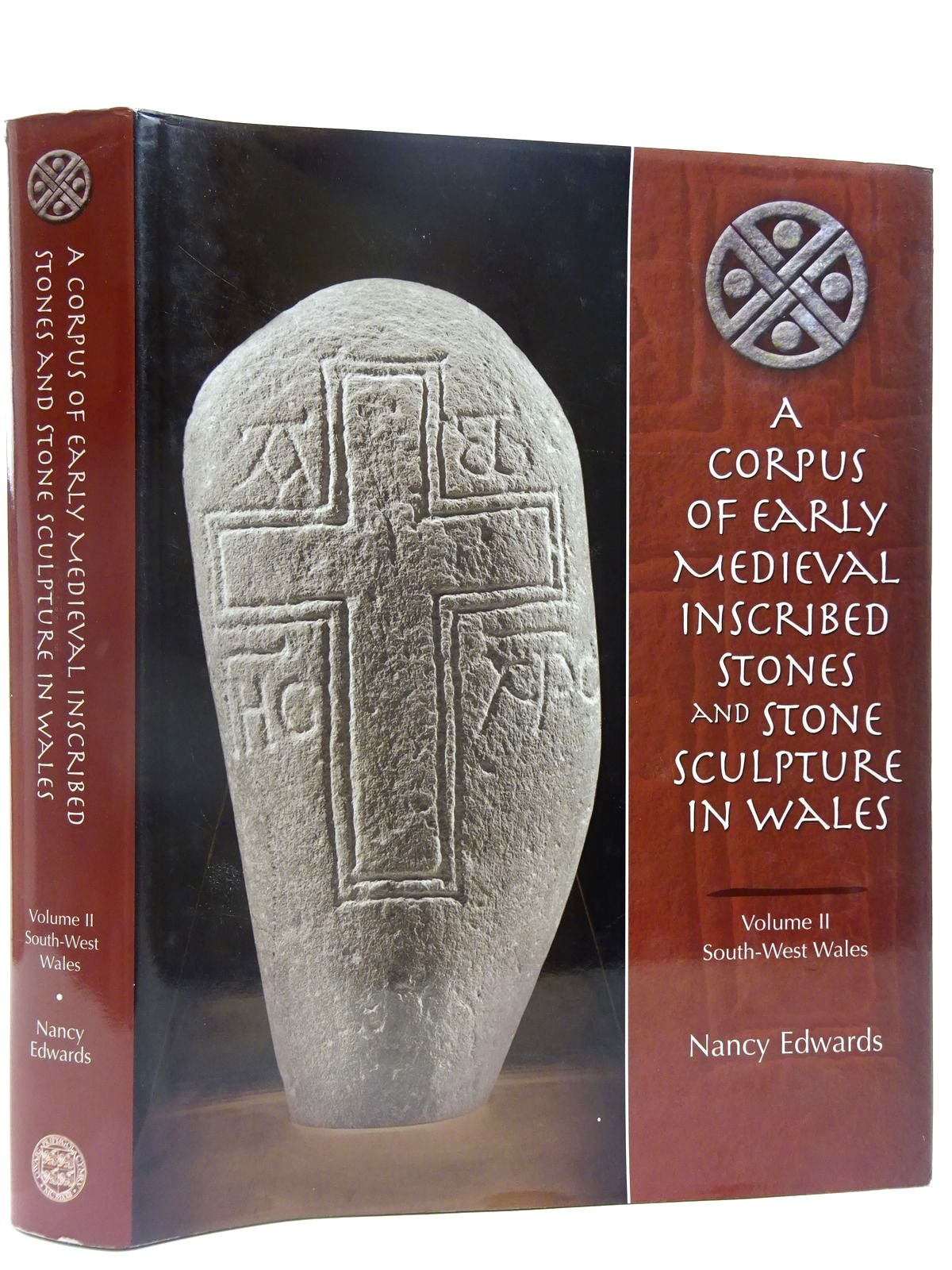 Photo of A CORPUS OF EARLY MEDIEVAL INSCRIBED STONES AND STONE SCULPTURE IN WALES VOLUME II SOUTH-WEST WALES written by Edwards, Nancy<br />Jackson, Heather<br />McKee, Helen<br />Sims-Williams, Patrick published by University of Wales (STOCK CODE: 2128144)  for sale by Stella & Rose's Books