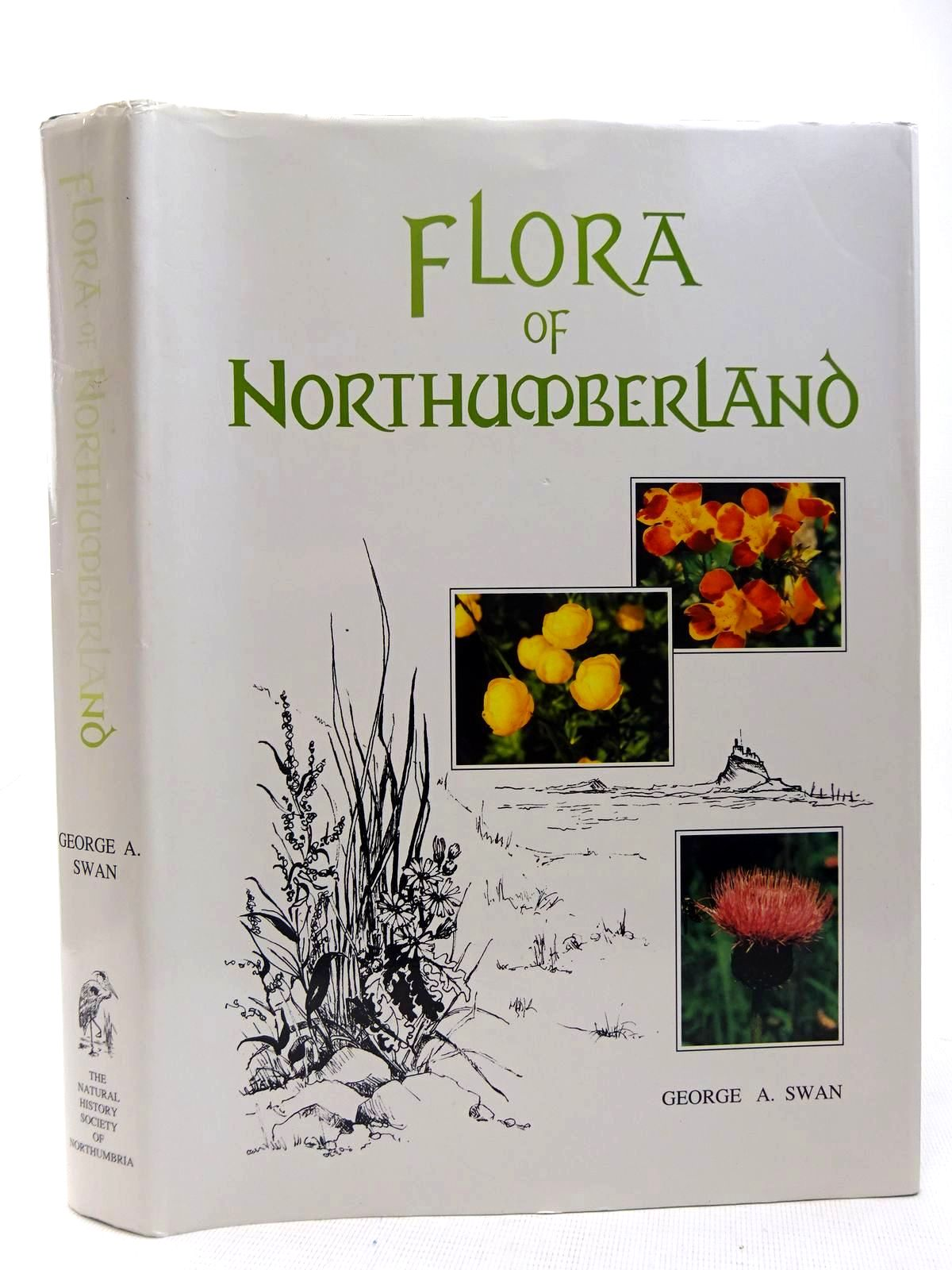 Photo of FLORA OF NORTHUMBERLAND written by Swan, G.A. published by The Natural History Society Of Northumbria (STOCK CODE: 2128159)  for sale by Stella & Rose's Books