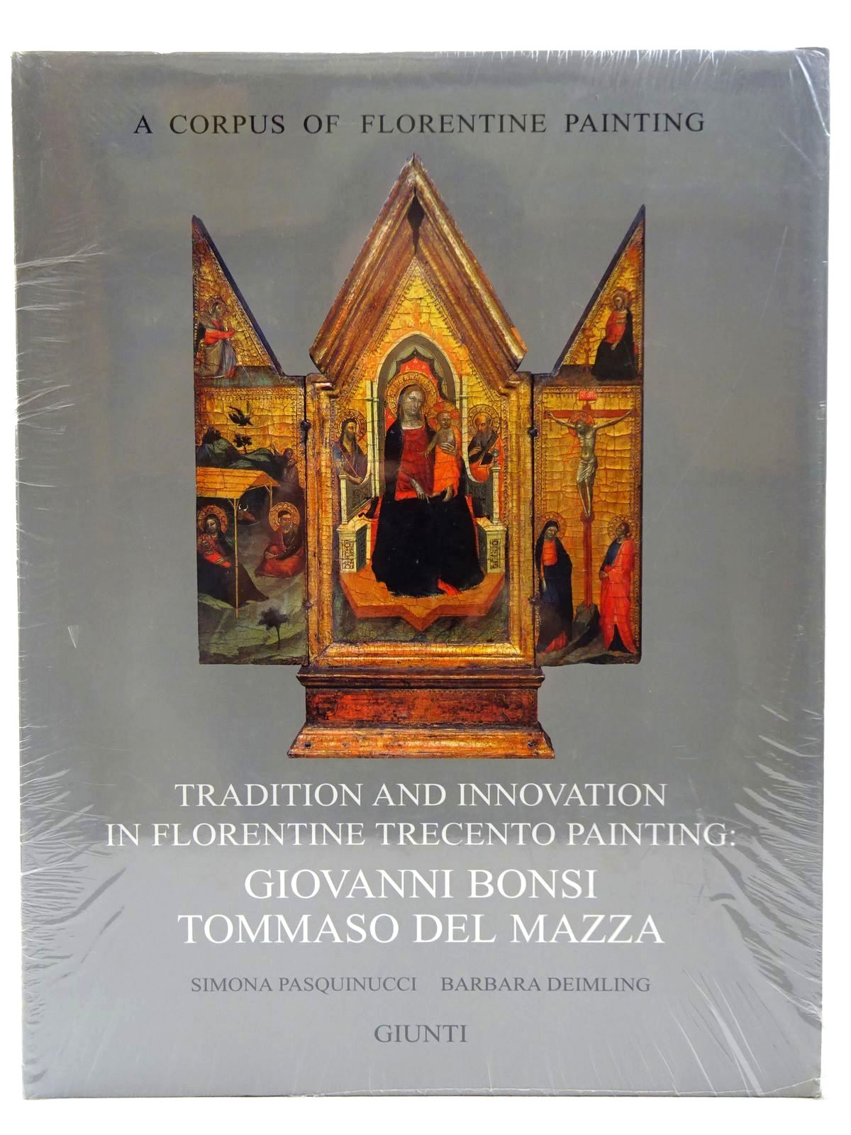 Photo of TRADITION AND INNOVATION IN FLORENTINE TRECENTO PAINTING: GIOVANNI BONSI TOMMASO DEL MAZZA written by Pasquinucci, Simona Deimling, Barbara published by Giunti (STOCK CODE: 2128162)  for sale by Stella & Rose's Books