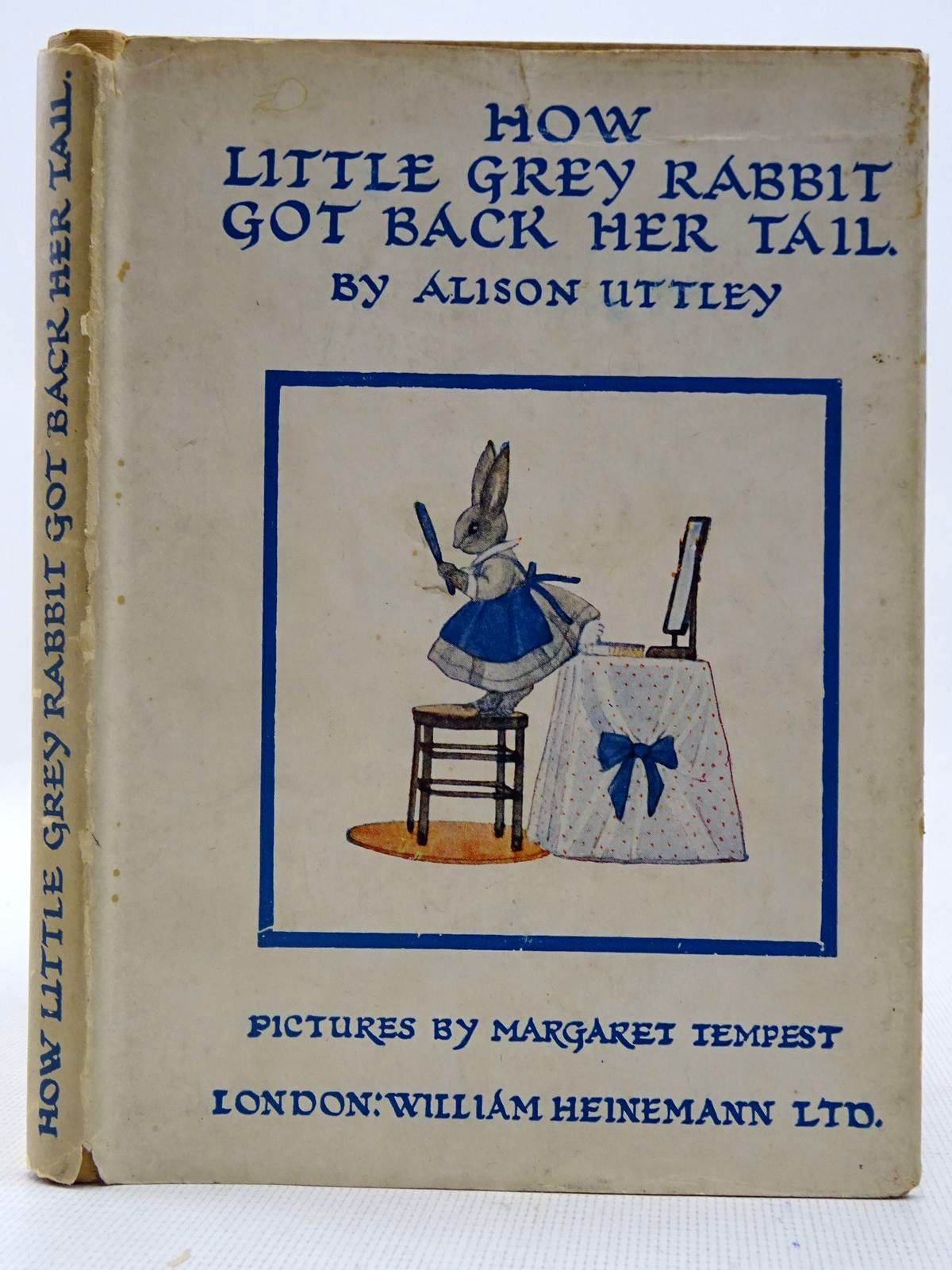 Photo of HOW LITTLE GREY RABBIT GOT BACK HER TAIL written by Uttley, Alison illustrated by Tempest, Margaret published by William Heinemann Ltd. (STOCK CODE: 2128242)  for sale by Stella & Rose's Books