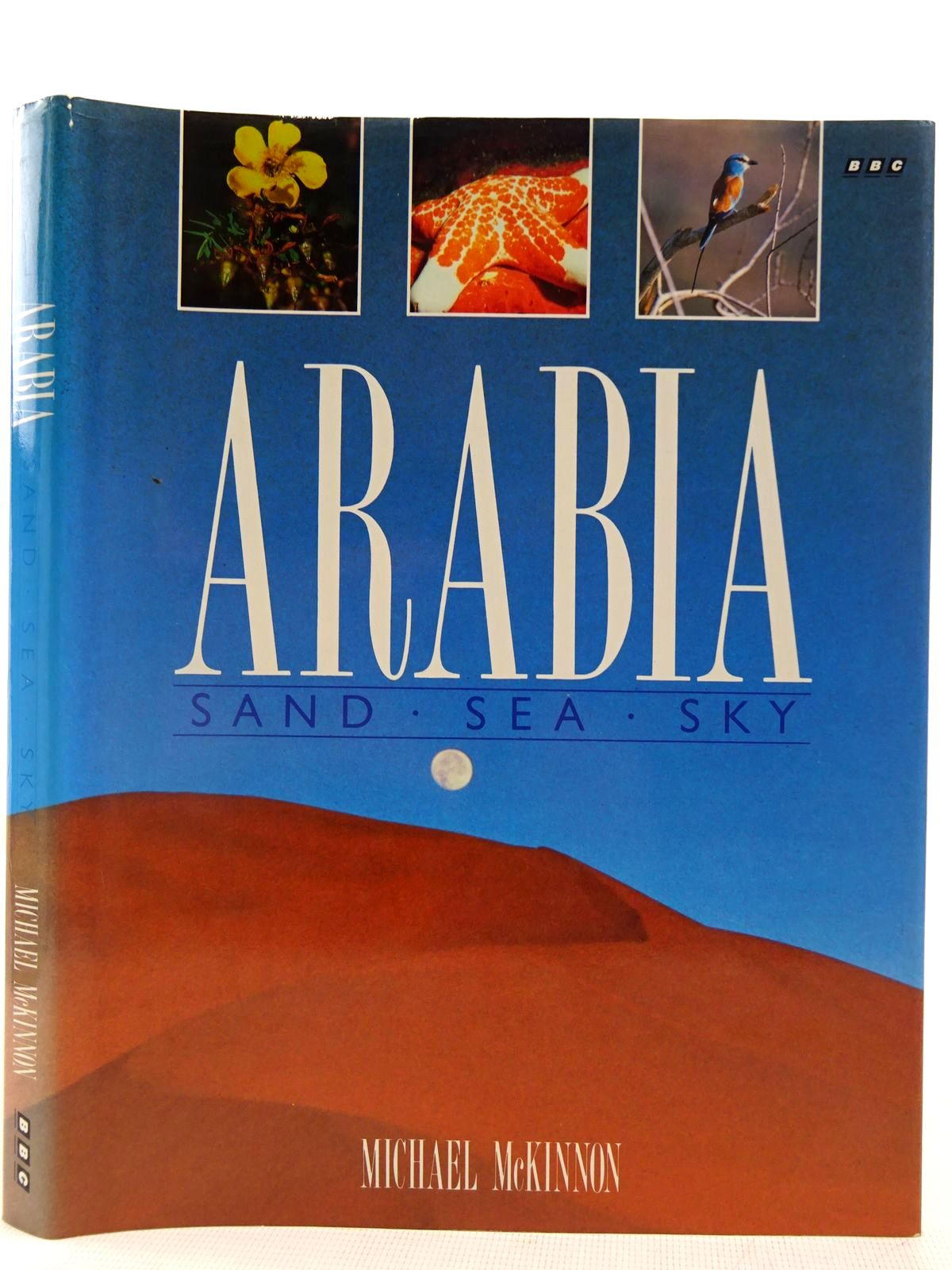 Photo of ARABIA SAND SEA SKY written by McKinnon, Michael published by BBC Books (STOCK CODE: 2128285)  for sale by Stella & Rose's Books