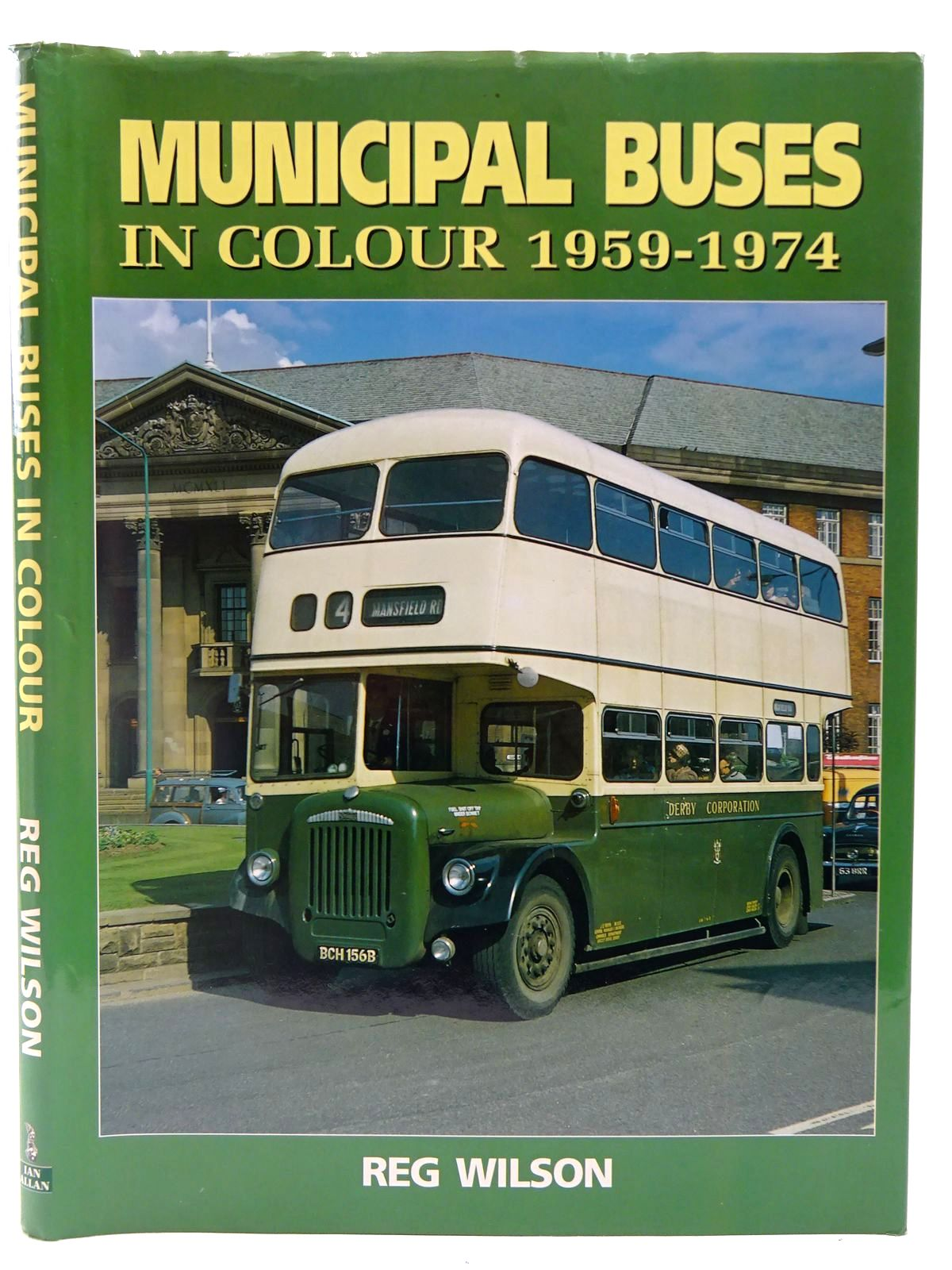 Photo of MUNICIPAL BUSES IN COLOUR 1959-1974 written by Wilson, Reg. published by Ian Allan (STOCK CODE: 2128314)  for sale by Stella & Rose's Books