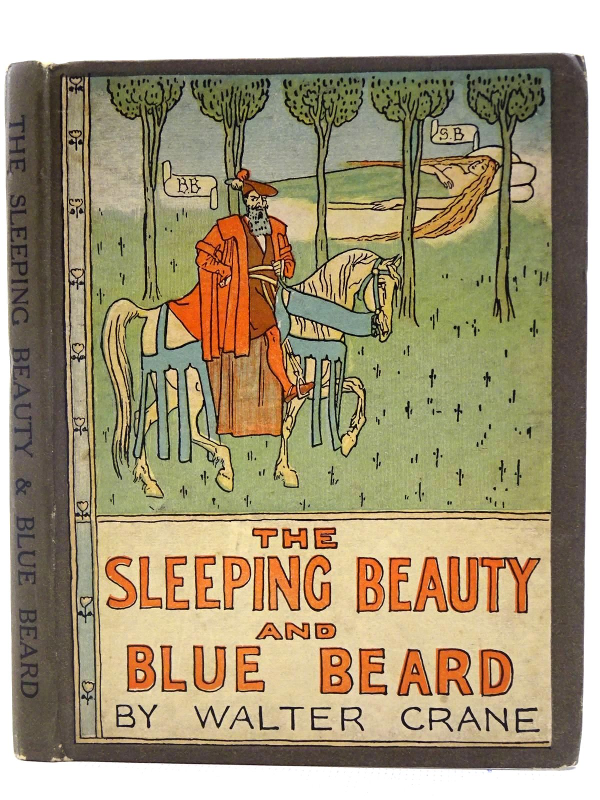 Photo of THE SLEEPING BEAUTY AND BLUE BEARD written by Crane, Walter illustrated by Crane, Walter published by John Lane The Bodley Head (STOCK CODE: 2128334)  for sale by Stella & Rose's Books