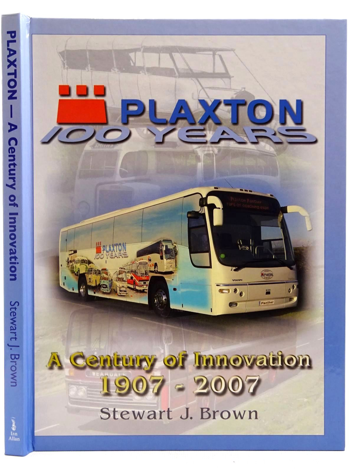 Photo of PLAXTON A CENTURY OF INNOVATION written by Brown, Stewart J. published by Ian Allan (STOCK CODE: 2128386)  for sale by Stella & Rose's Books