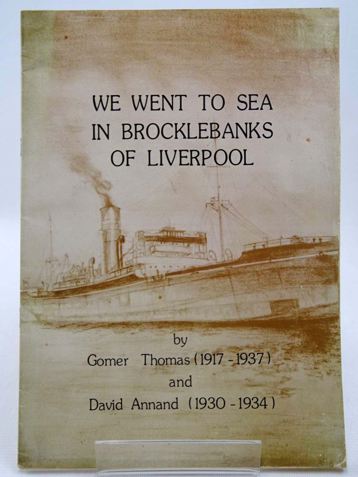 Photo of WE WENT TO SEA IN BROCKLEBANKS OF LIVERPOOL written by Thomas, Gomer Annand, David published by Artist's Valley Press (STOCK CODE: 2128404)  for sale by Stella & Rose's Books