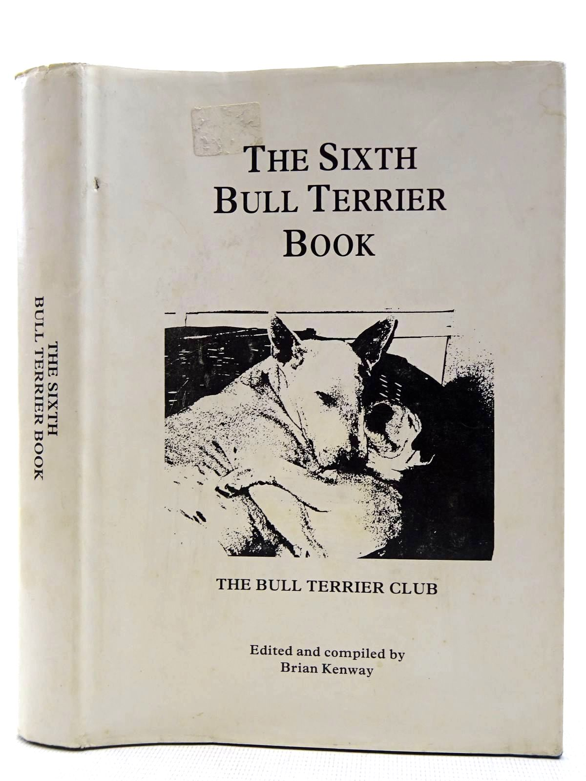 Photo of THE SIXTH BULL TERRIER BOOK- Stock Number: 2128420