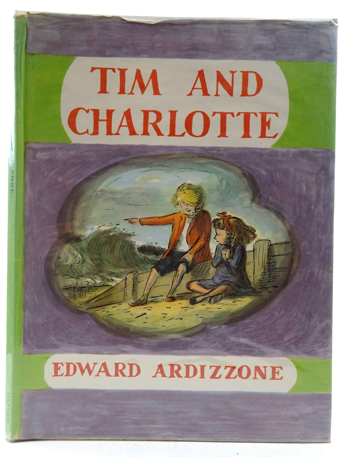 Photo of TIM AND CHARLOTTE written by Ardizzone, Edward illustrated by Ardizzone, Edward published by Oxford University Press (STOCK CODE: 2128451)  for sale by Stella & Rose's Books