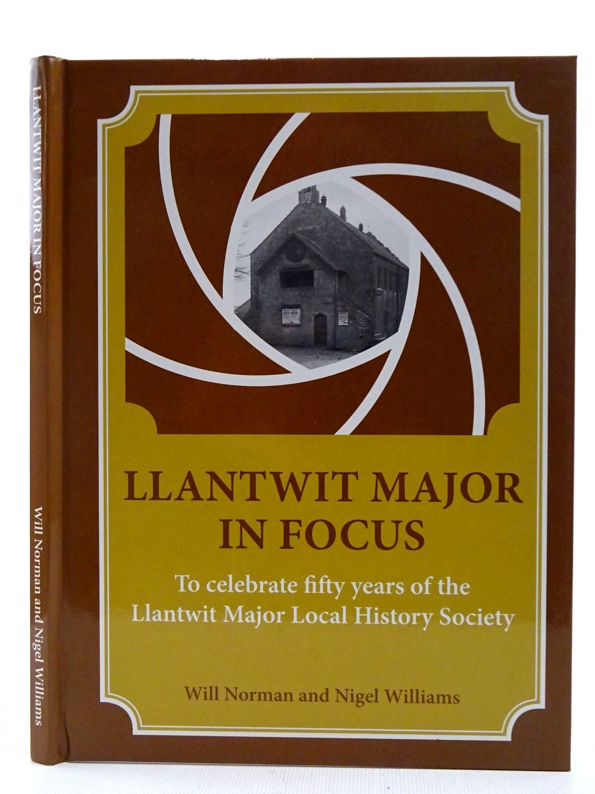 Photo of LLANTWIT MAJOR IN FOCUS written by Norman, Will<br />Williams, Nigel (STOCK CODE: 2128524)  for sale by Stella & Rose's Books