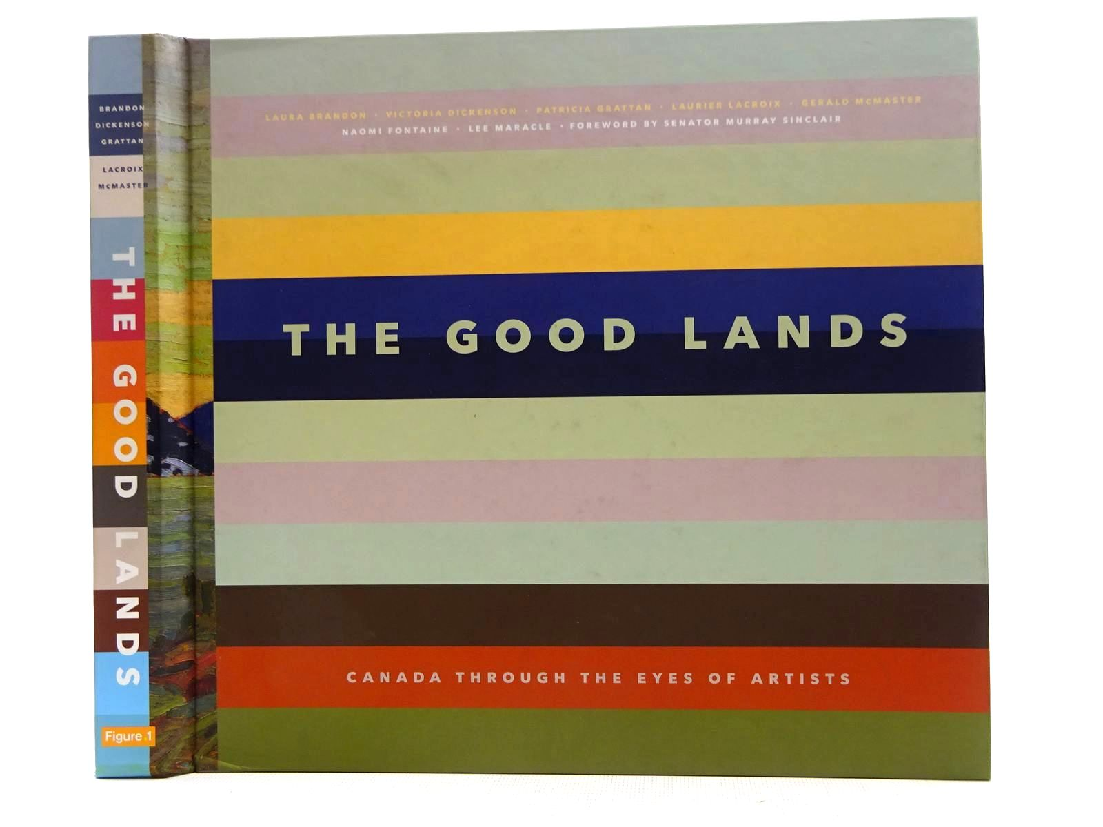 Photo of THE GOOD LANDS CANADA THROUGH THE EYES OF ARTISTS- Stock Number: 2128543