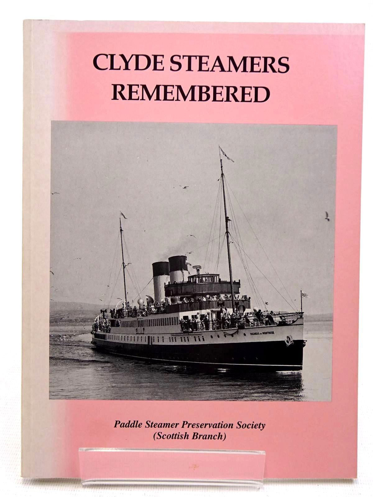Photo of CYLDE STEAMERS REMEMBERED published by The Paddle Steamer Preservation Society (STOCK CODE: 2128547)  for sale by Stella & Rose's Books