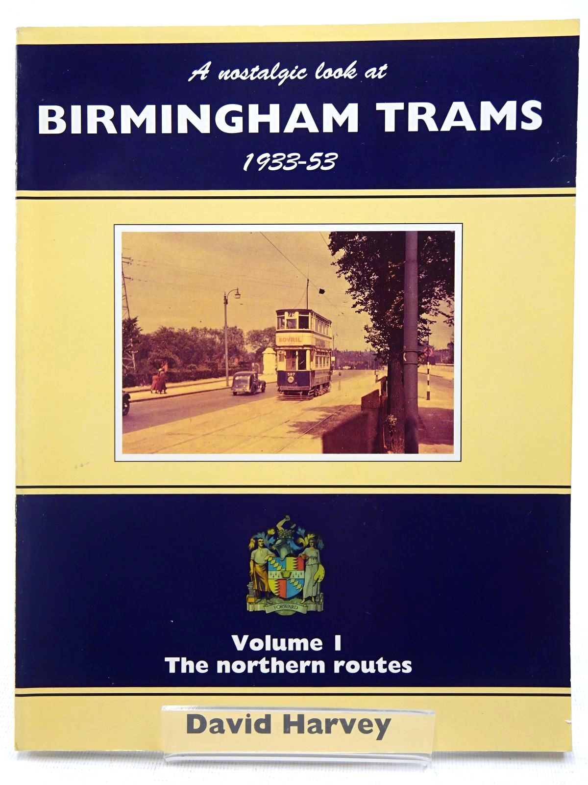 Photo of A NOSTALGIC LOOK AT BIRMINGHAM TRAMS 1933-53 VOLUME 1 written by Harvey, David published by Silver Link Publishing (STOCK CODE: 2128548)  for sale by Stella & Rose's Books