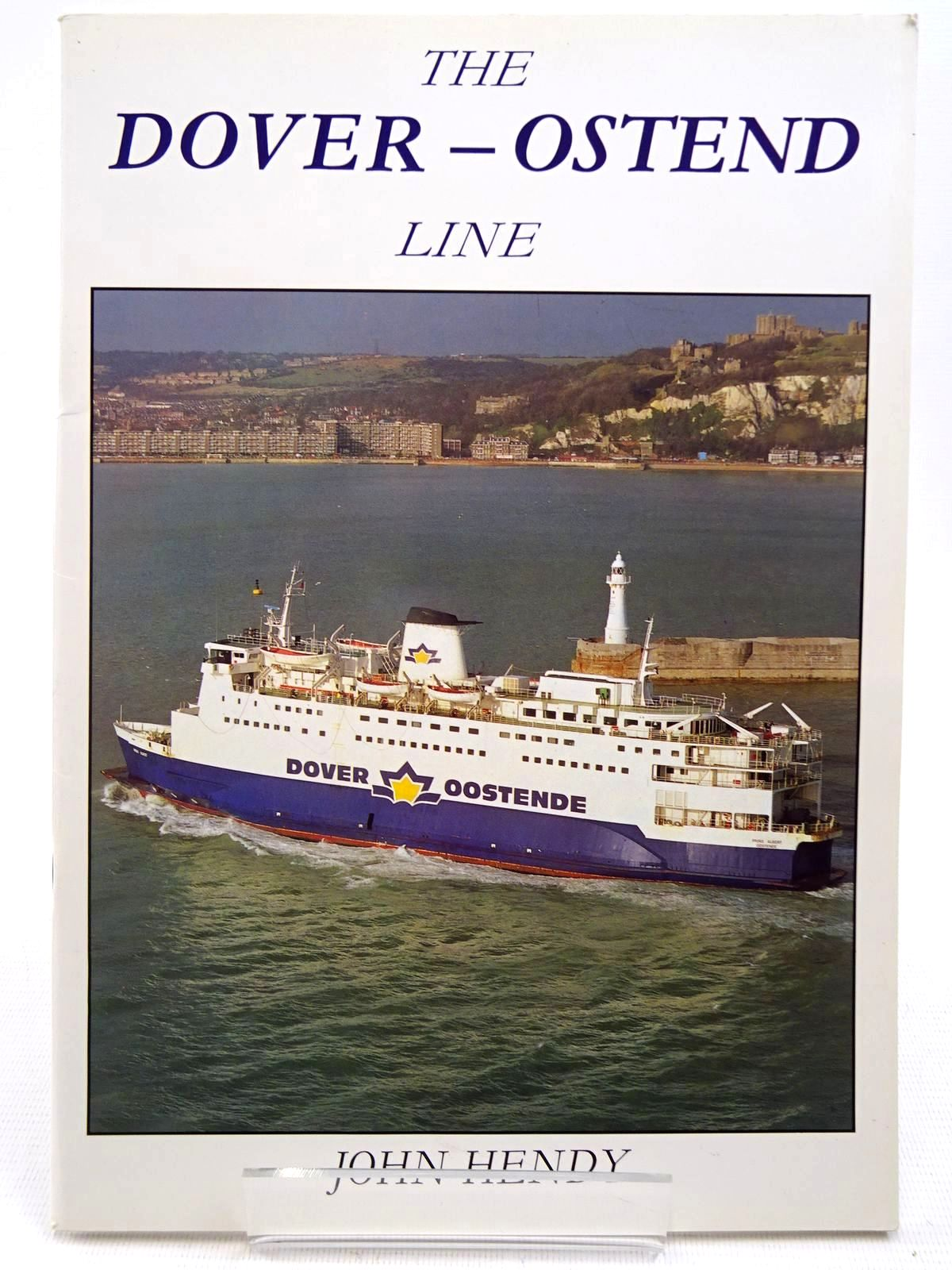 Photo of THE DOVER - OSTEND LINE written by Hendy, John published by Ferry Publications (STOCK CODE: 2128550)  for sale by Stella & Rose's Books